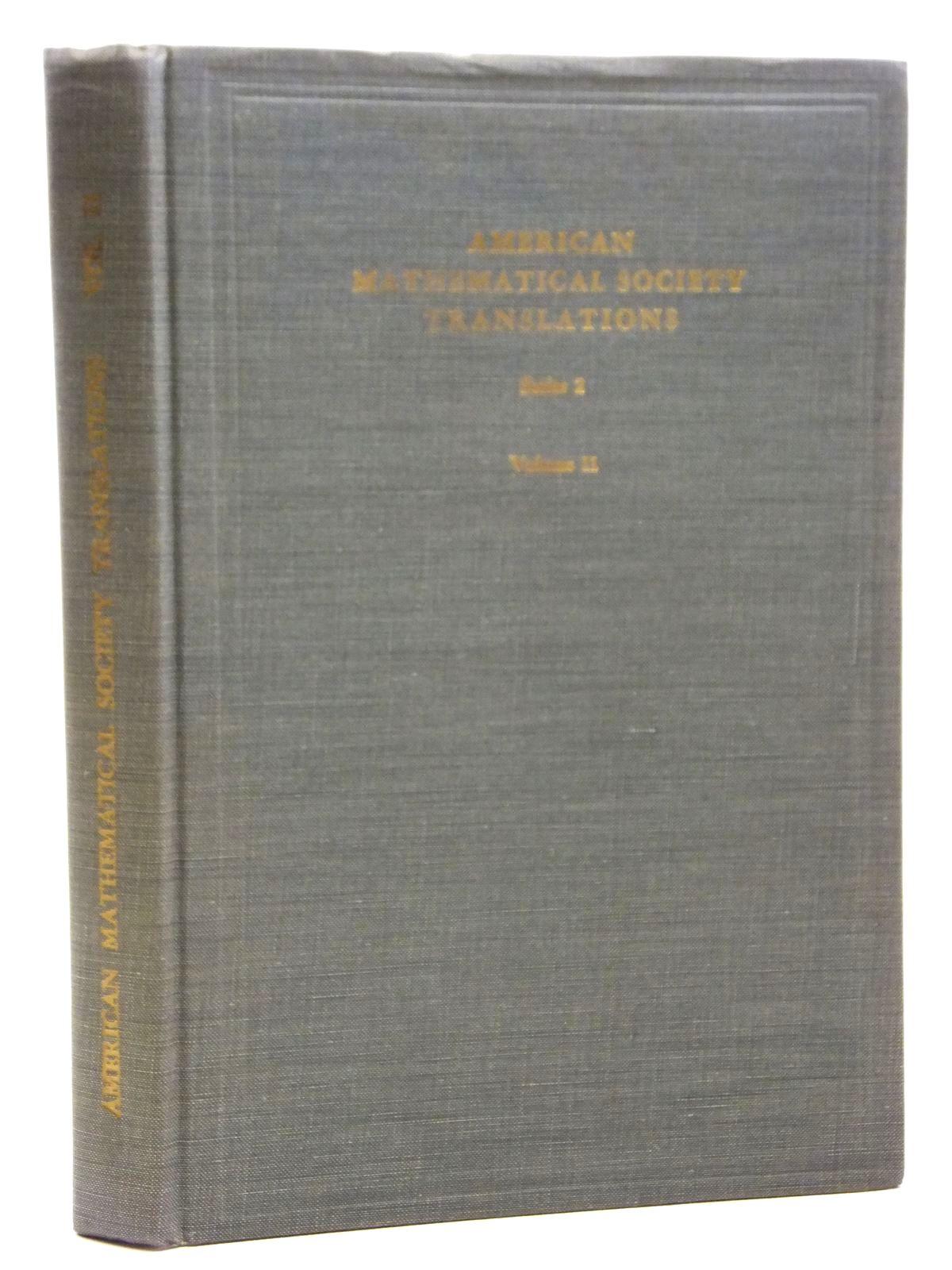 Photo of AMERICAN MATHEMATICAL SOCIETY TRANSLATIONS SERIES 2 VOLUME 11 written by Pontryagin, L.S.<br />Postnikov, M.M.<br />Wu, Wen-Sun<br />Bokstein, M.F. published by American Mathematical Society (STOCK CODE: 2121022)  for sale by Stella & Rose's Books