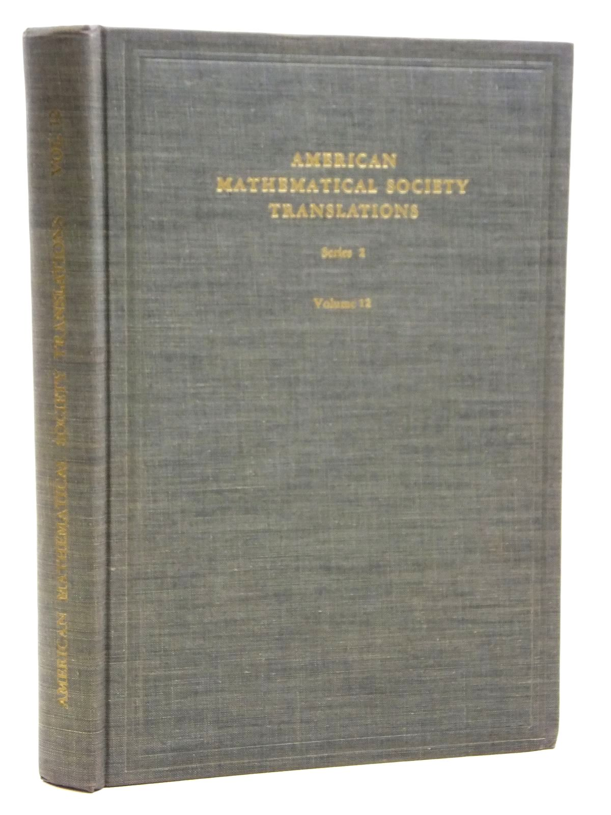 Photo of AMERICAN MATHEMATICAL SOCIETY TRANSLATIONS SERIES 2 VOLUME 12 written by Krein, M.G. et al, published by American Mathematical Society (STOCK CODE: 2121023)  for sale by Stella & Rose's Books
