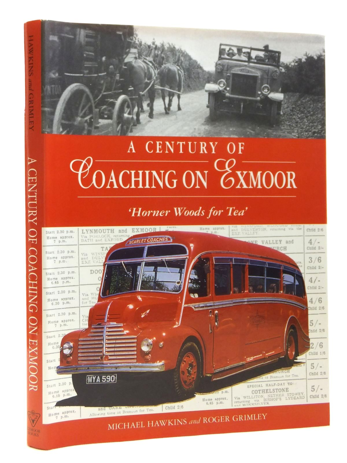 Photo of A CENTURY OF COACHING ON EXMOOR written by Hawkins, Michael Grimley, Roger published by Exmoor Books (STOCK CODE: 2121072)  for sale by Stella & Rose's Books
