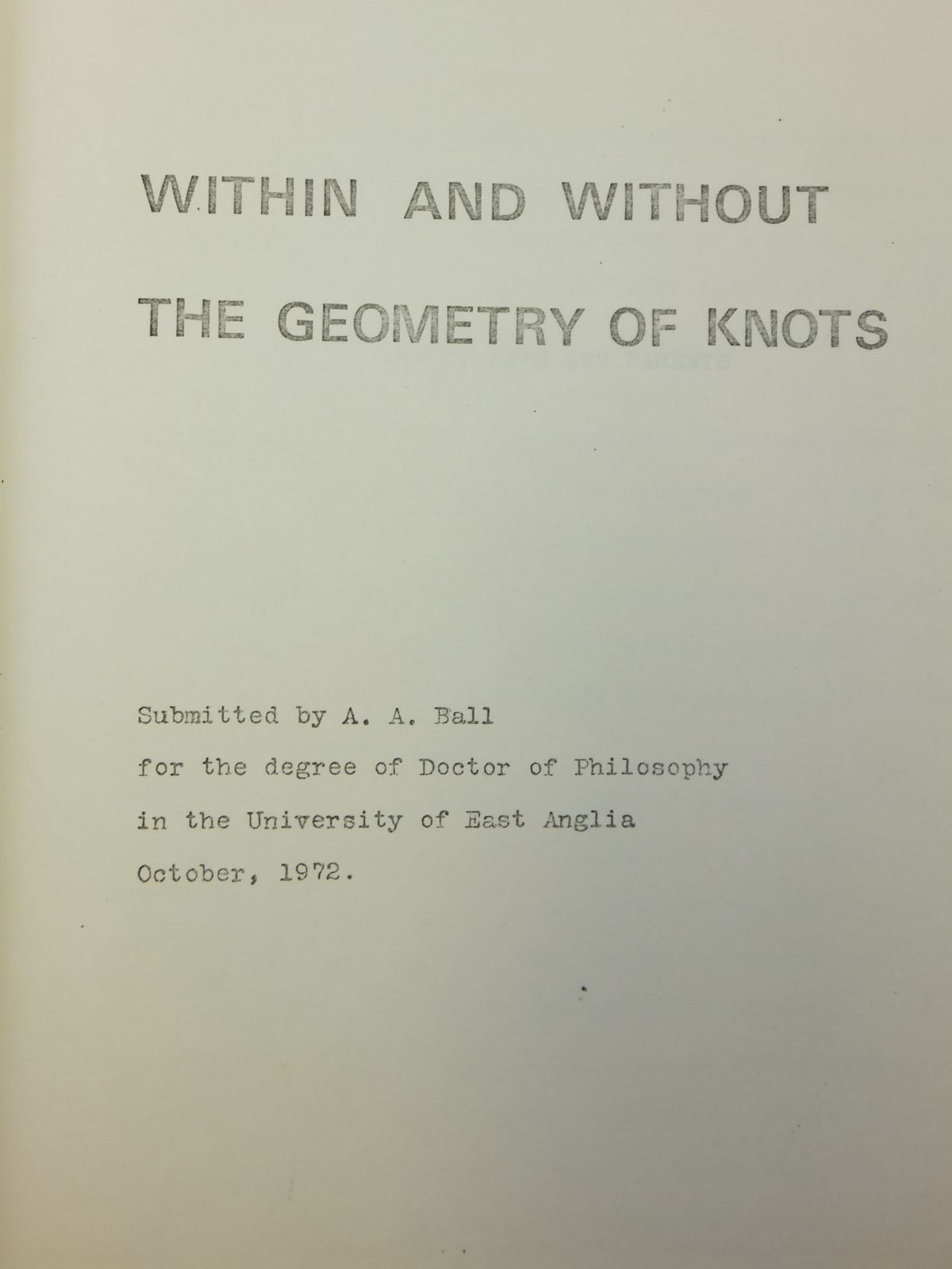 Photo of WITHIN AND WITHOUT THE GEOMETRY OF KNOTS written by Ball, A.A. (STOCK CODE: 2121093)  for sale by Stella & Rose's Books