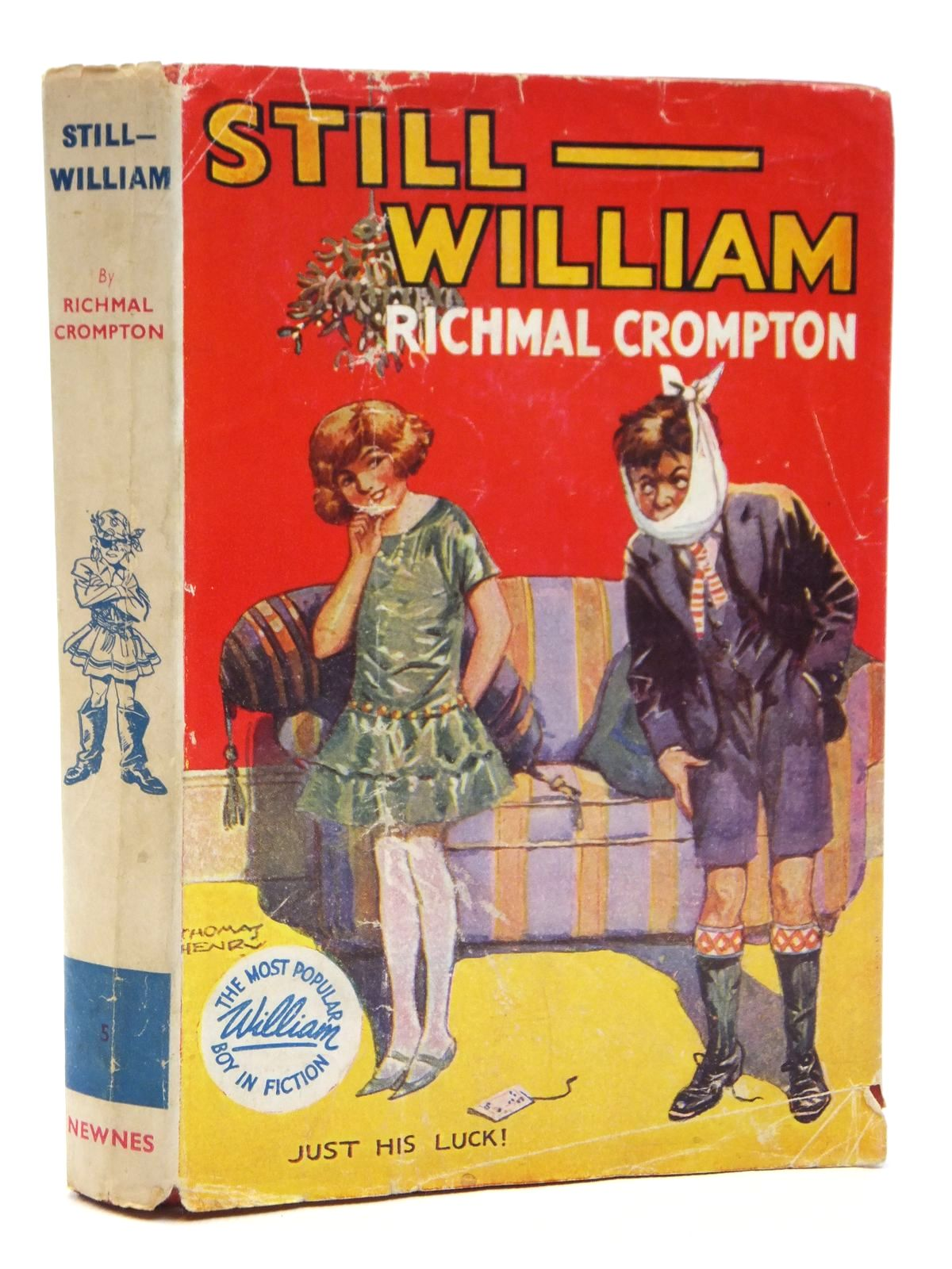 Photo of STILL WILLIAM written by Crompton, Richmal illustrated by Henry, Thomas published by George Newnes Limited (STOCK CODE: 2121454)  for sale by Stella & Rose's Books