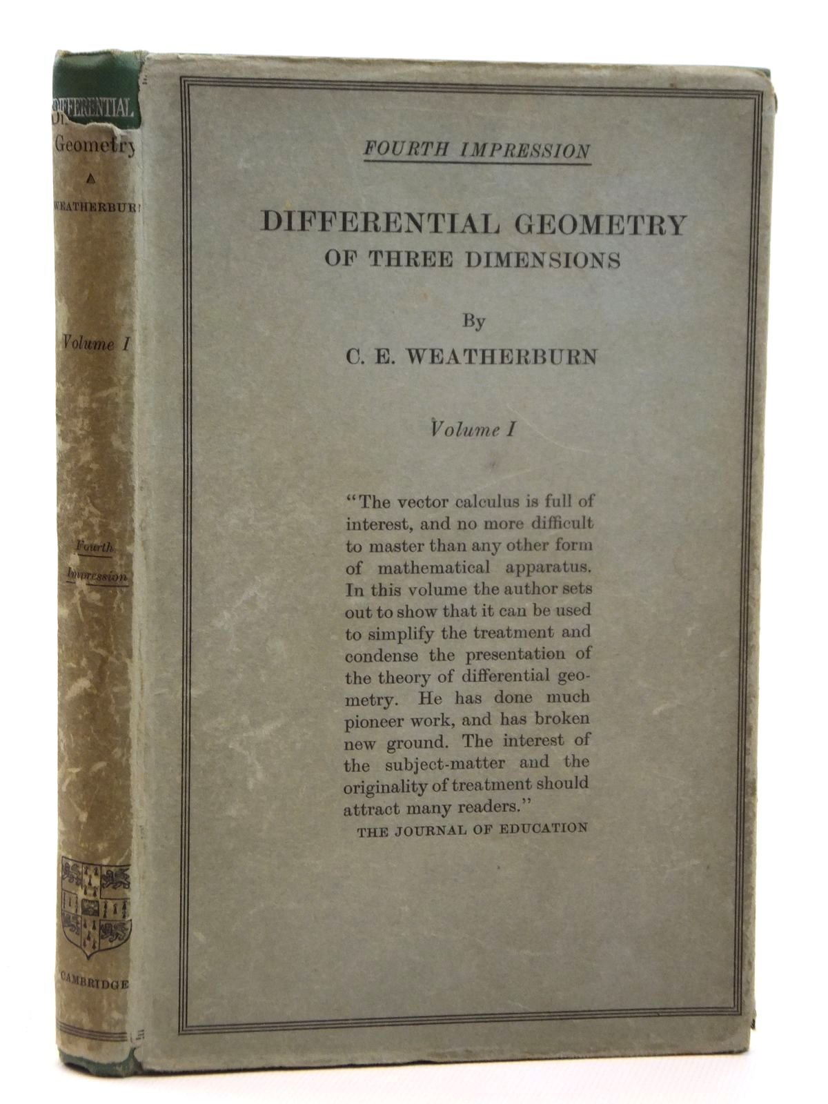Photo of DIFFERENTIAL GEOMETRY OF THREE DIMENSIONS VOLUME I written by Weatherburn, C.E. published by Cambridge University Press (STOCK CODE: 2121566)  for sale by Stella & Rose's Books