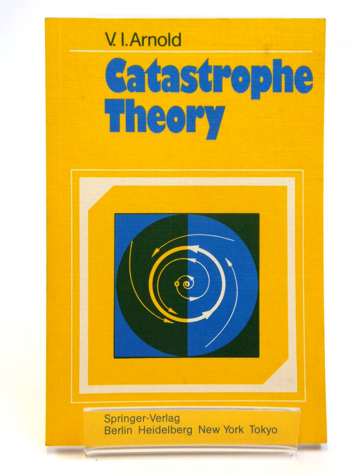 Photo of CATASTROPHE THEORY written by Arnold, V.I. published by Springer-Verlag (STOCK CODE: 2121796)  for sale by Stella & Rose's Books