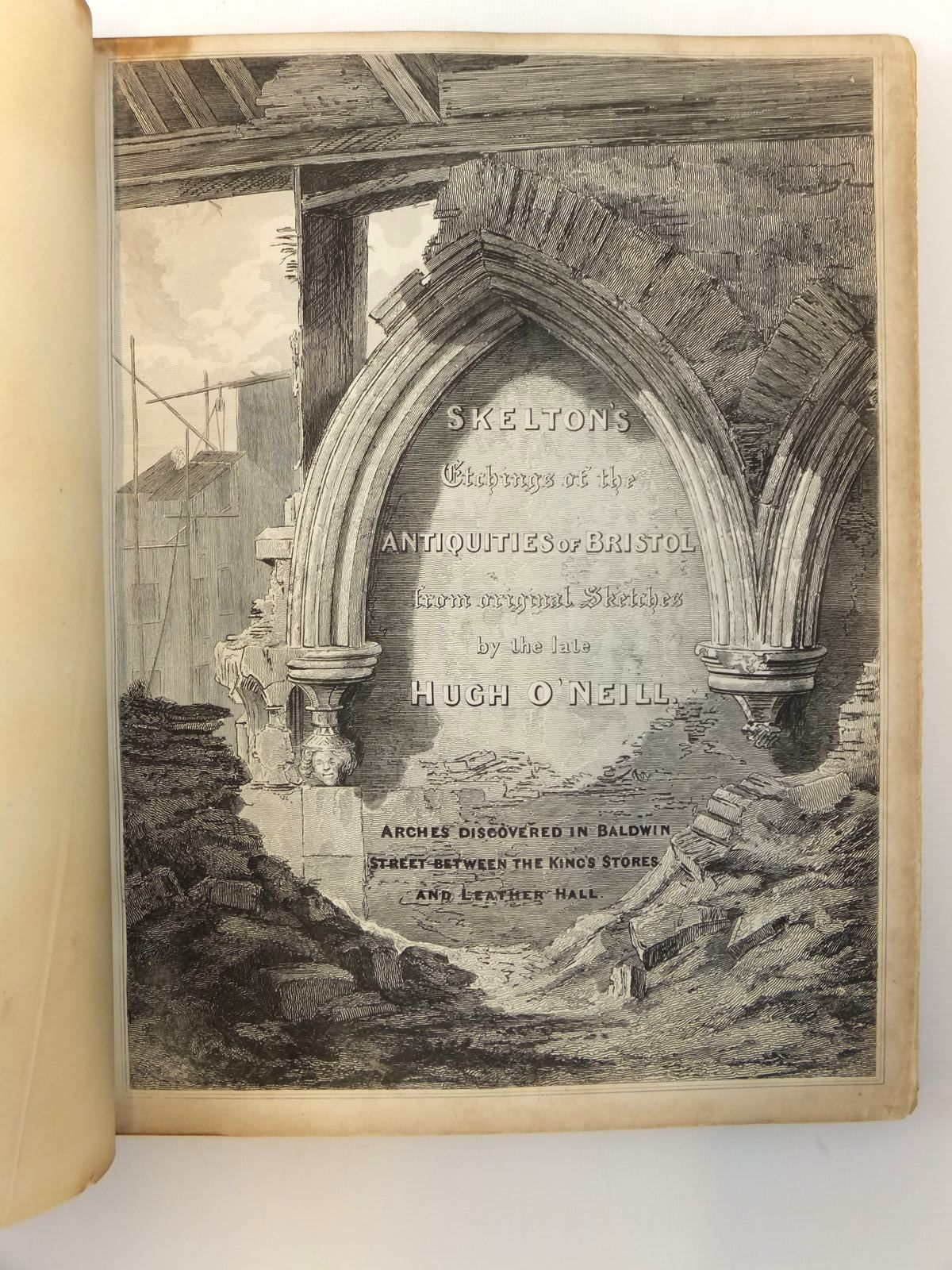 Photo of SKELTON'S ETCHINGS OF THE ANTIQUITIES OF BRISTOL written by Skelton, J. illustrated by O'Neill, Hugh published by J. Skelton (STOCK CODE: 2121875)  for sale by Stella & Rose's Books