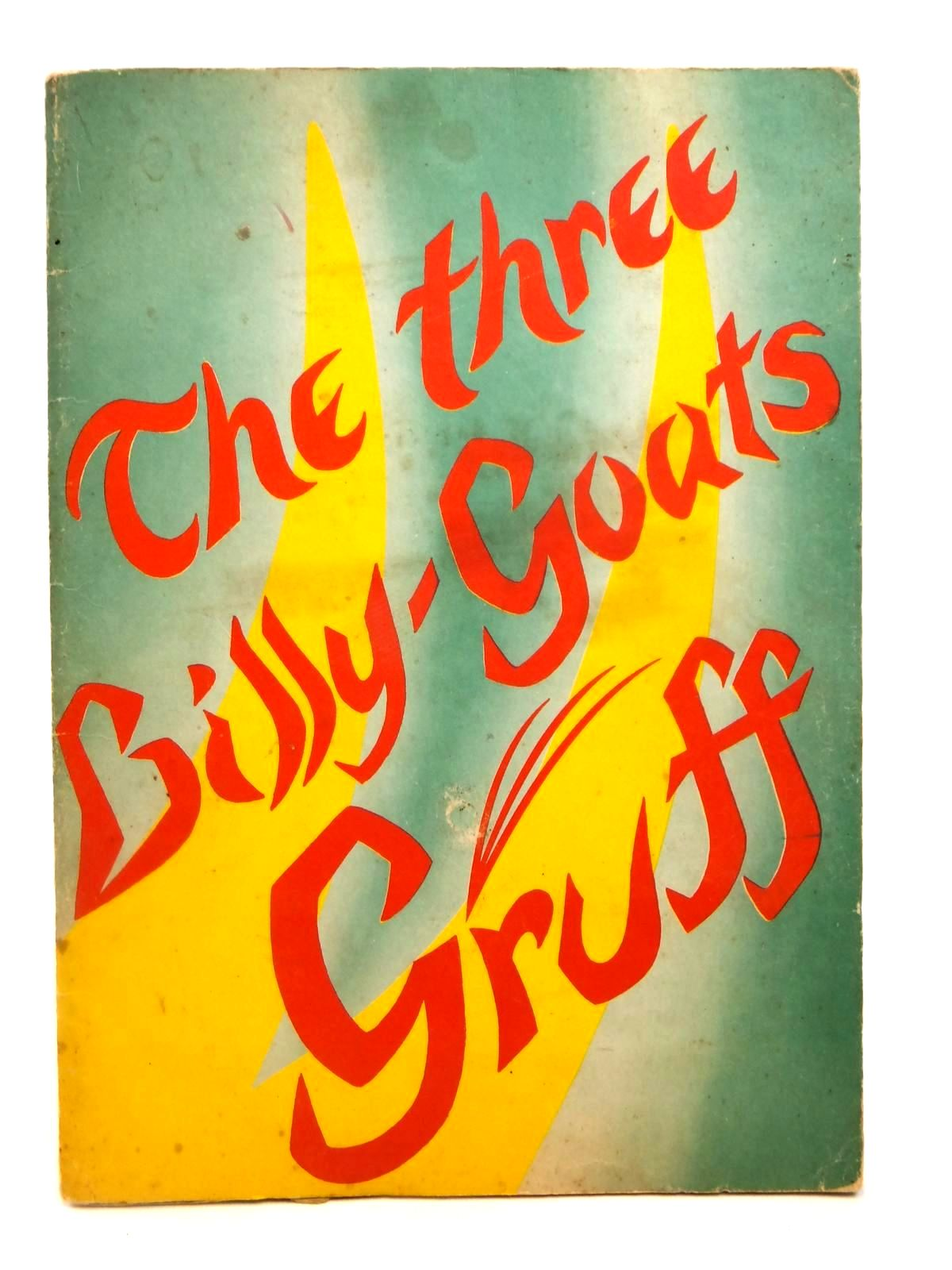 Photo of THE THREE BILLY-GOATS GRUFF- Stock Number: 2121993