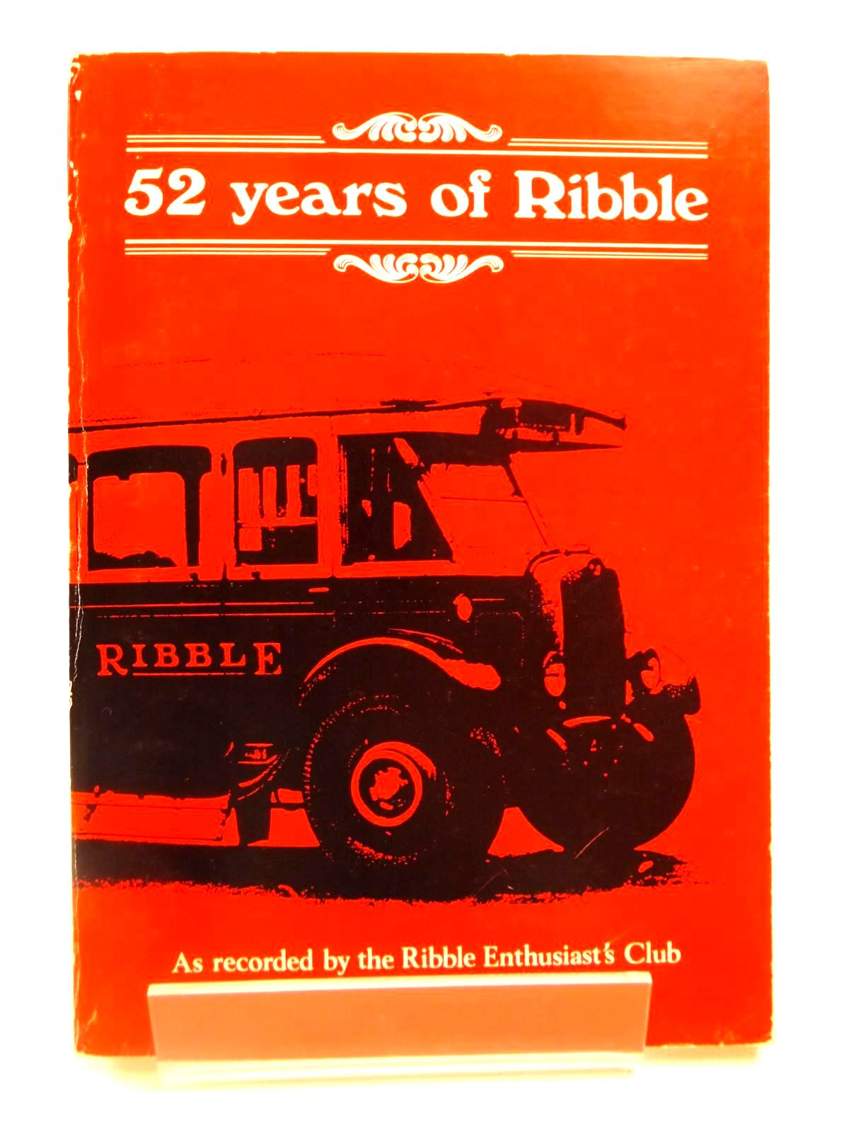 Photo of 52 YEARS OF RIBBLE written by Leese, William (STOCK CODE: 2122031)  for sale by Stella & Rose's Books