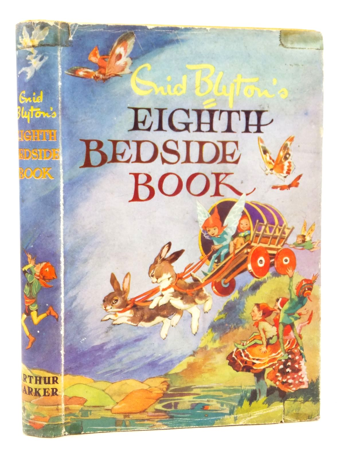 Photo of ENID BLYTON'S EIGHTH BEDSIDE BOOK written by Blyton, Enid published by Arthur Barker Ltd. (STOCK CODE: 2122074)  for sale by Stella & Rose's Books