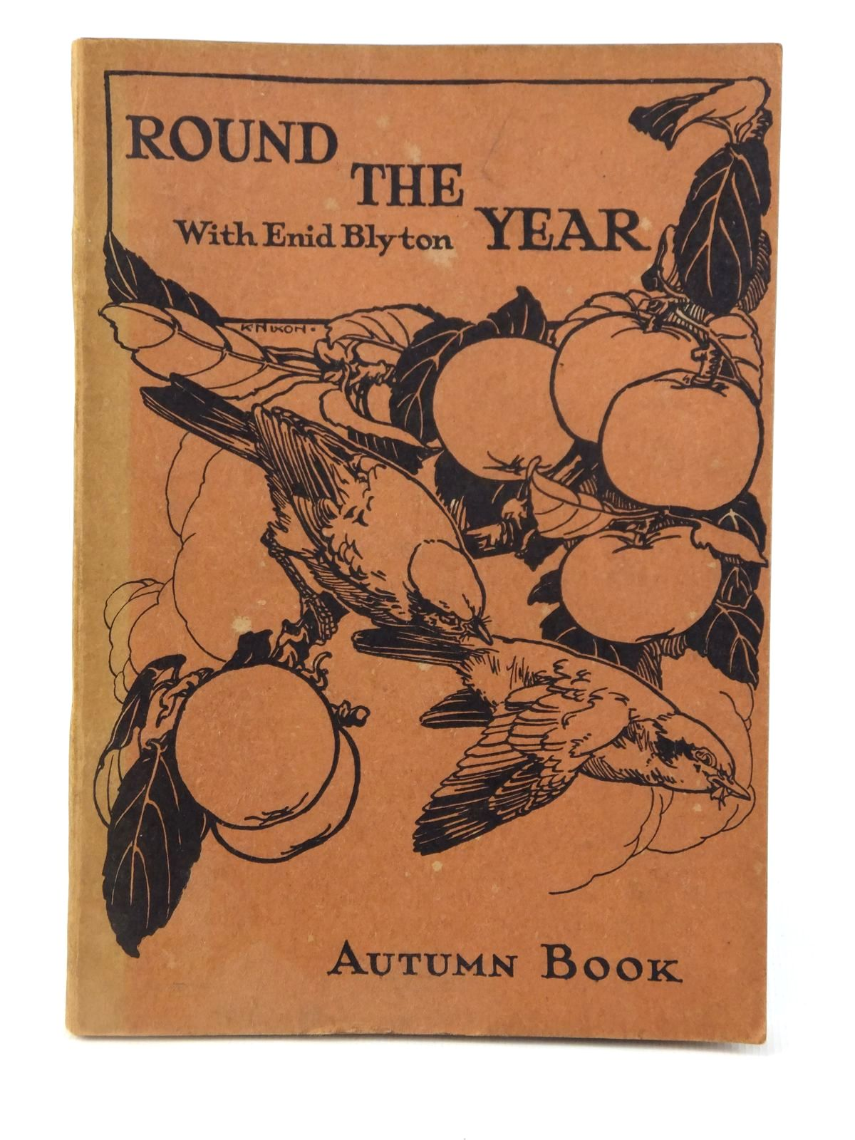Photo of ROUND THE YEAR WITH ENID BLYTON - AUTUMN BOOK- Stock Number: 2122090