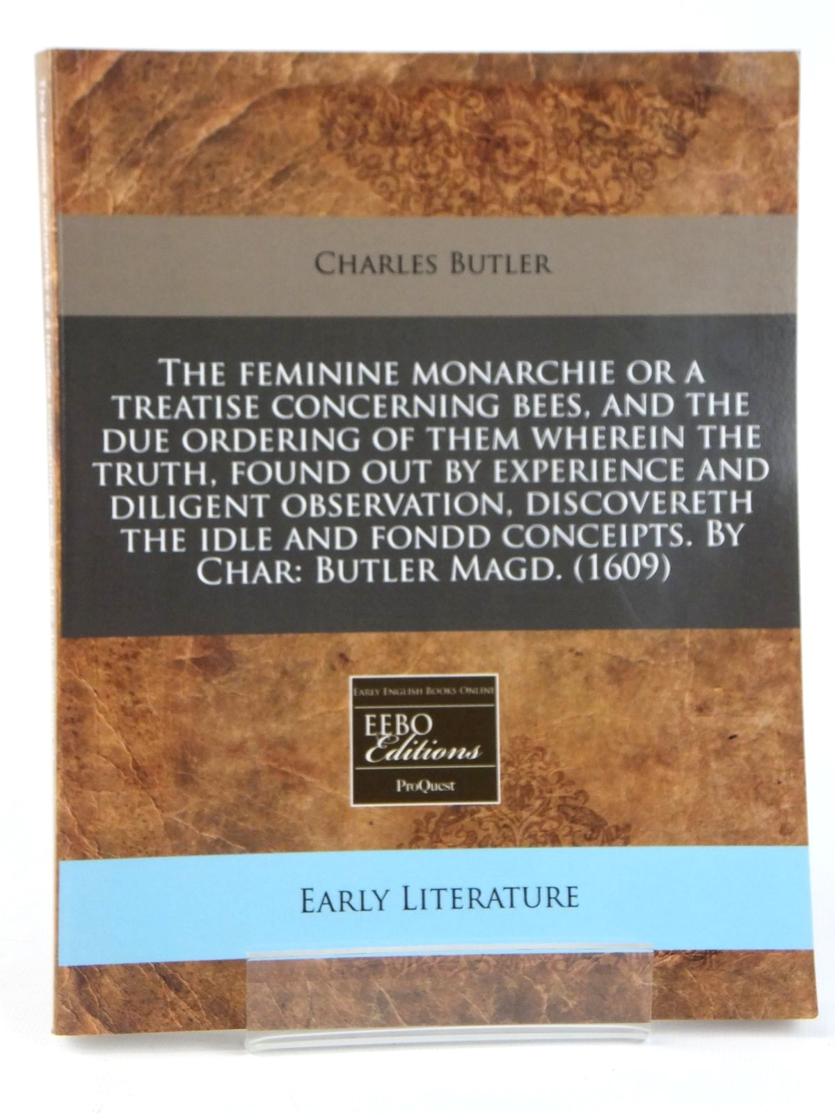 Photo of THE FEMININE MONARCHIE OR A TREATISE CONCERNING BEES written by Butler, Charles published by Early English Books Online (STOCK CODE: 2122132)  for sale by Stella & Rose's Books