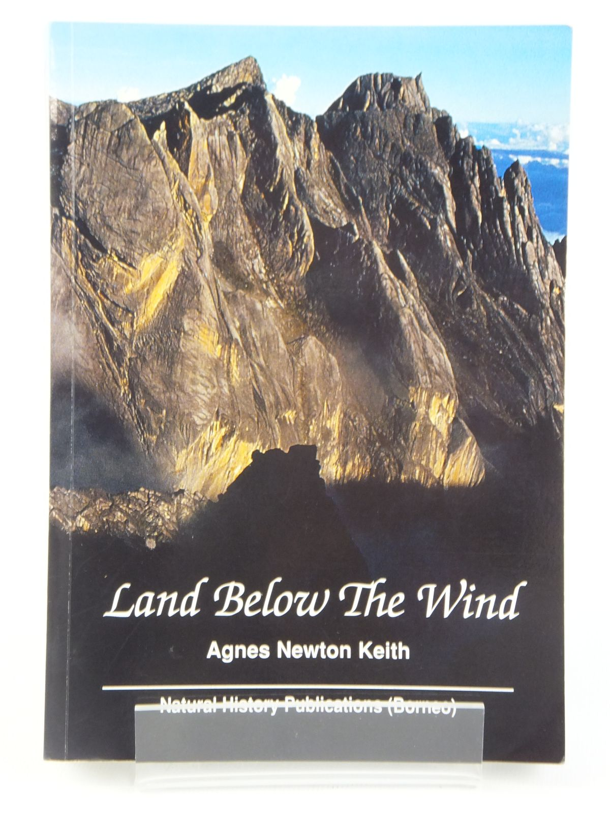 Photo of LAND BELOW THE WIND written by Keith, Agnes Newton published by Natural History Publications (borneo) (STOCK CODE: 2122135)  for sale by Stella & Rose's Books