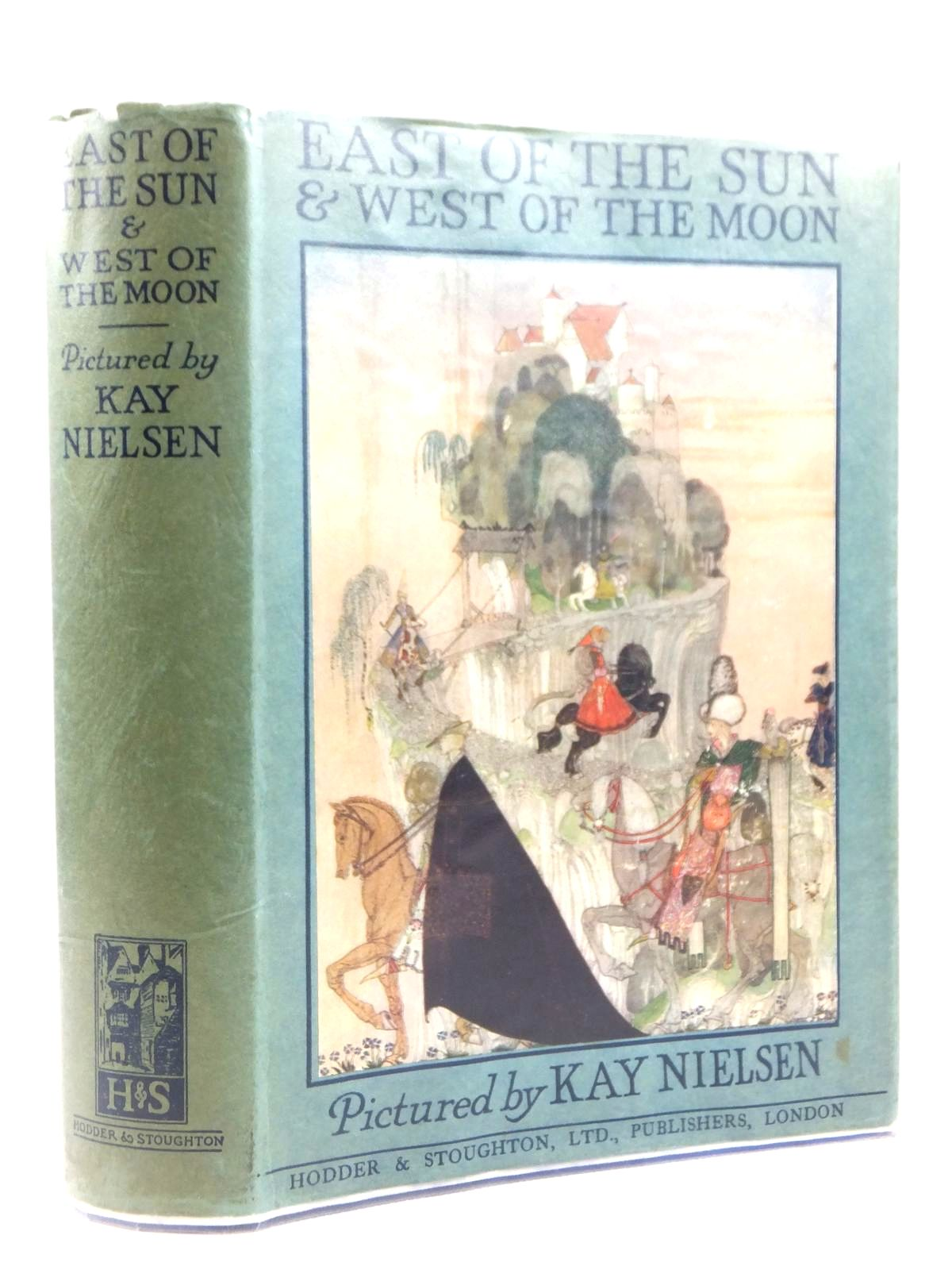 Photo of EAST OF THE SUN AND WEST OF THE MOON illustrated by Nielsen, Kay published by Hodder & Stoughton (STOCK CODE: 2122157)  for sale by Stella & Rose's Books