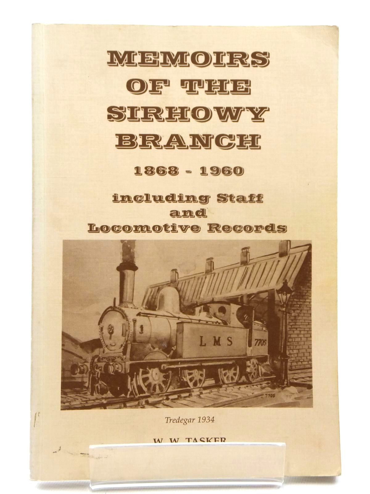 Photo of MEMOIRS OF THE SIRHOWY BRANCH 1868 - 1960 written by Tasker, W.W. published by Treowen Press (STOCK CODE: 2122466)  for sale by Stella & Rose's Books