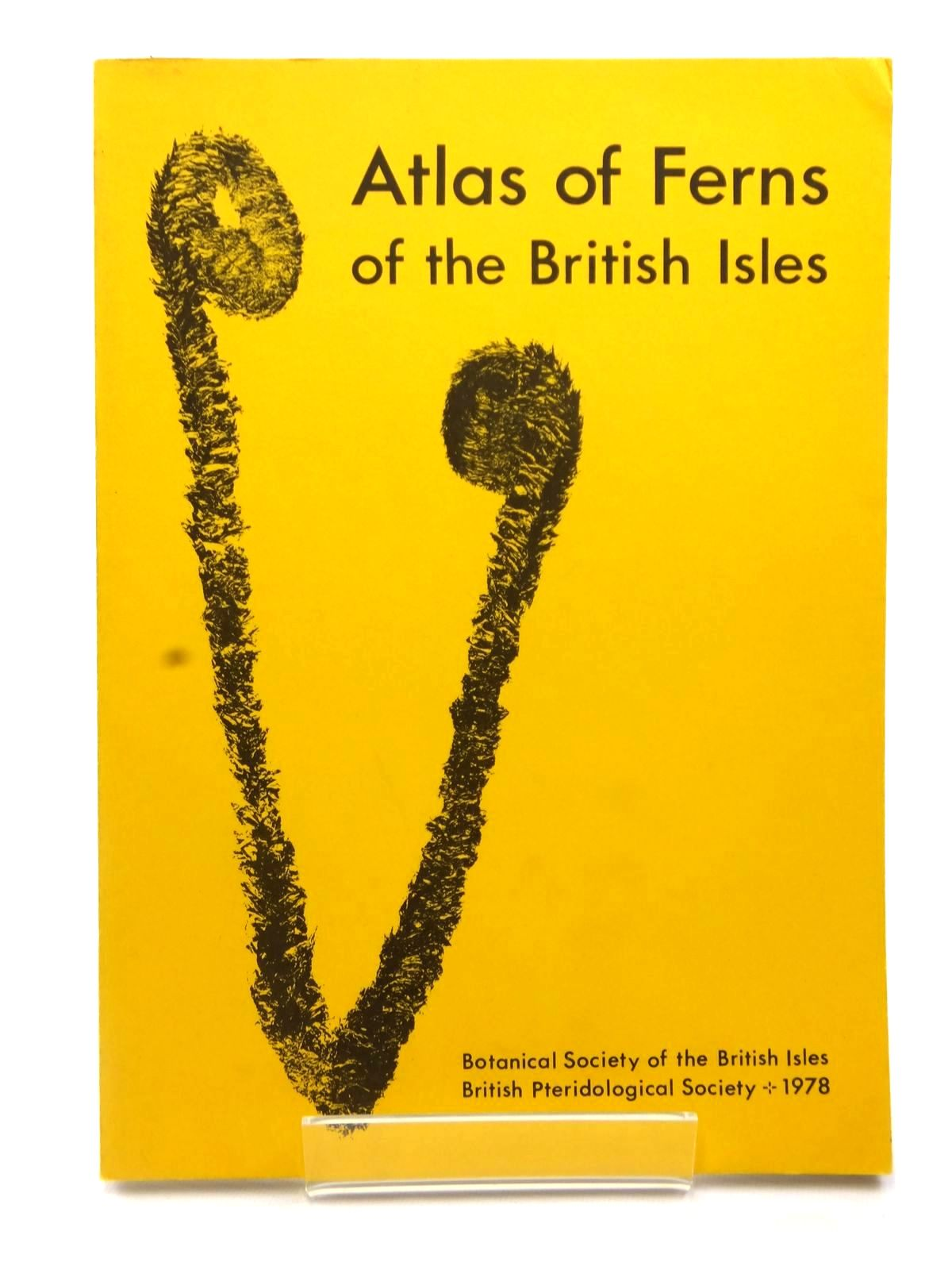 Photo of ATLAS OF FERNS OF THE BRITISH ISLES written by Jermy, A.C. Arnold, H.R. et al, published by Botanical Society Of The British Isles (STOCK CODE: 2122557)  for sale by Stella & Rose's Books