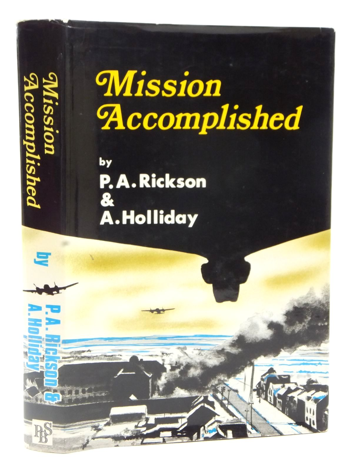 Photo of MISSION ACCOMPLISHED written by Rickson, P.A. Holliday, A. published by Purnell Book Services Limited, Book Club (STOCK CODE: 2122630)  for sale by Stella & Rose's Books