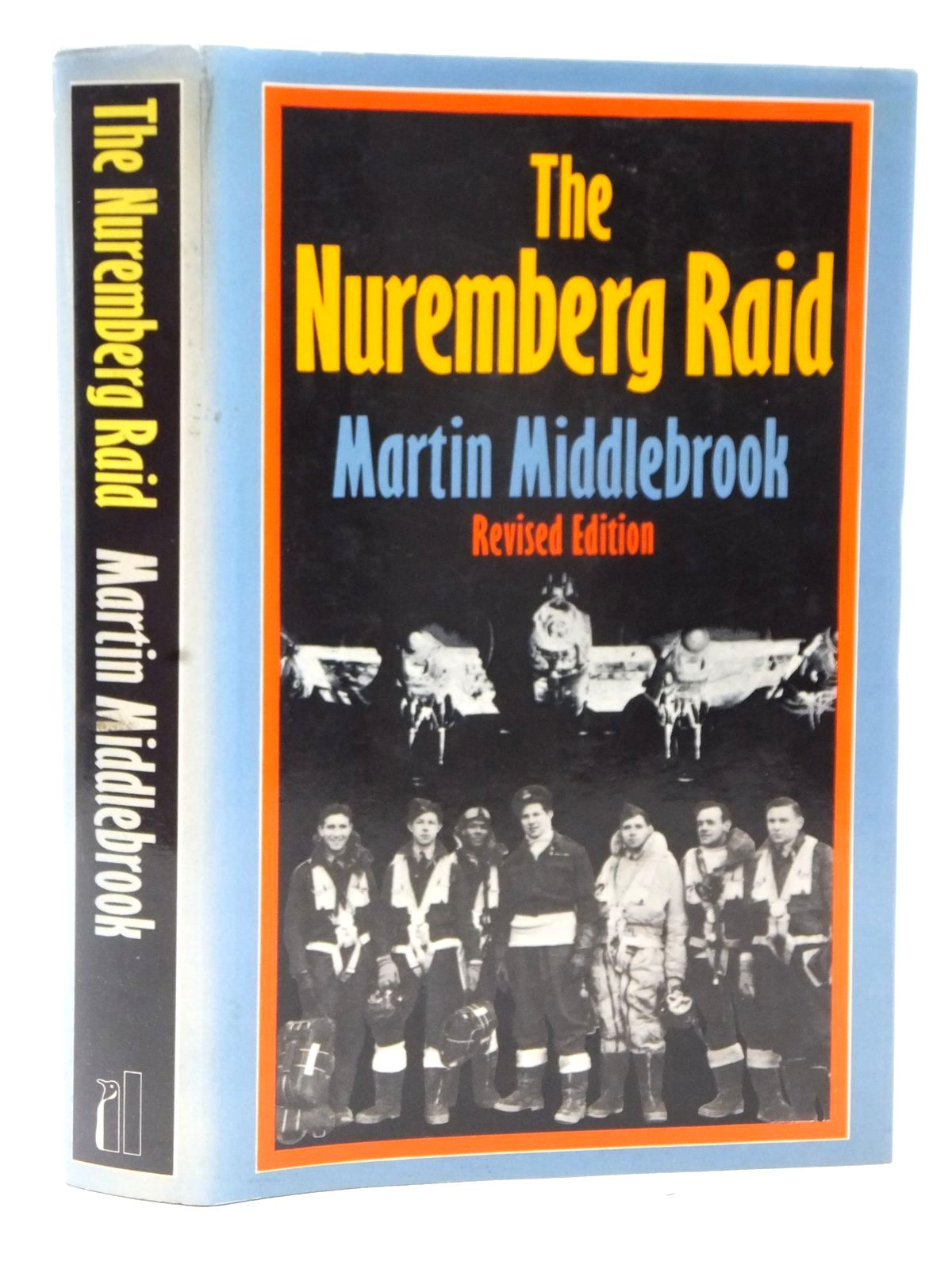 Photo of THE NUREMBERG RAID written by Middlebrook, Martin published by Allen Lane (STOCK CODE: 2122646)  for sale by Stella & Rose's Books