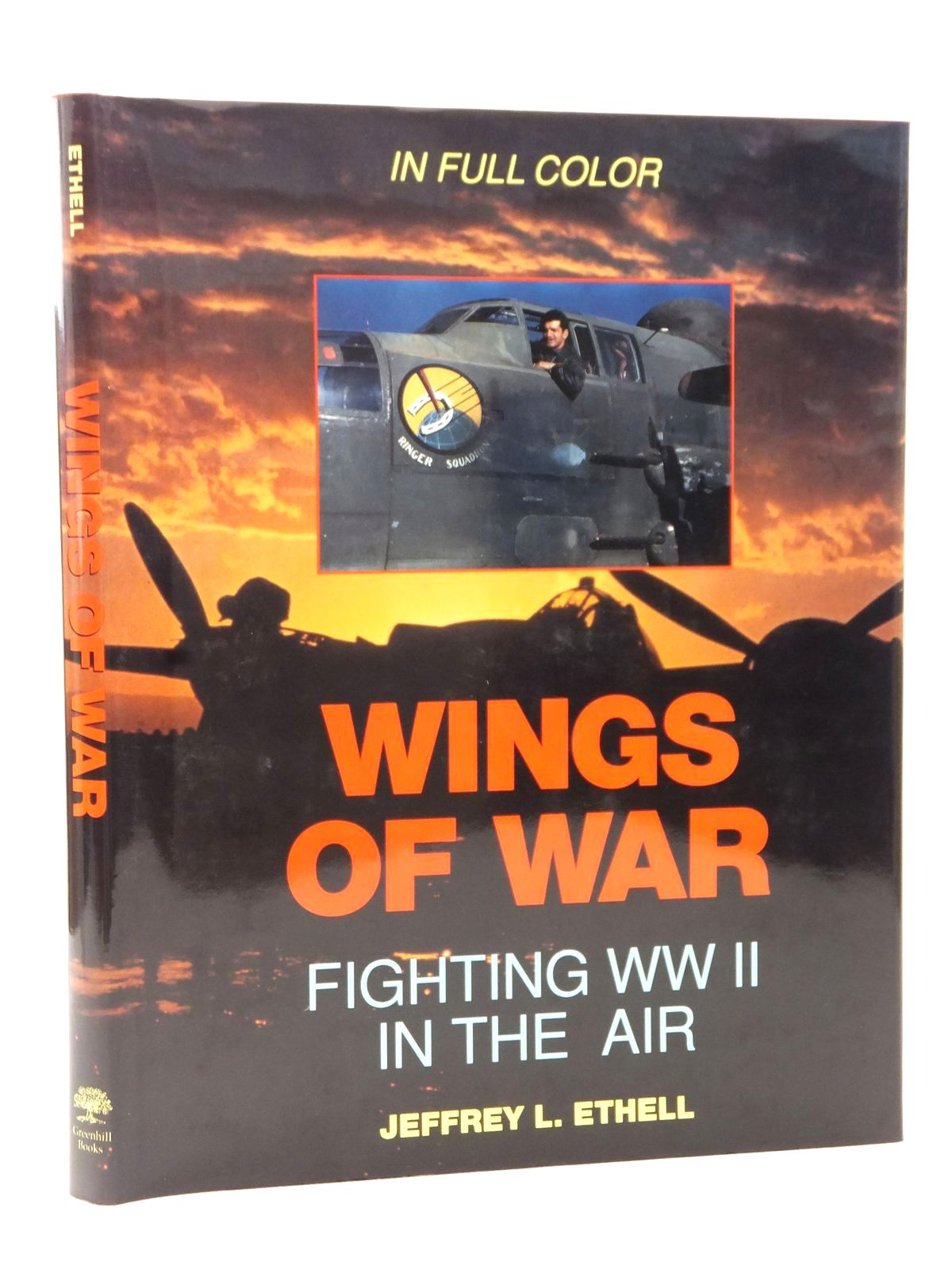 Photo of WINGS OF WAR FIGHTING WWII IN THE AIR written by Ethell, Jeffrey L. published by Greenhill Books (STOCK CODE: 2122740)  for sale by Stella & Rose's Books