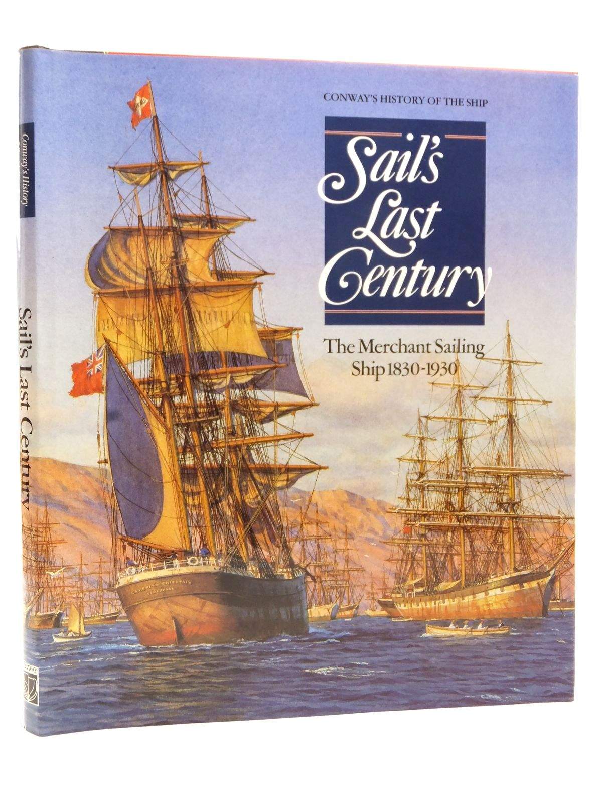 Photo of SAIL'S LAST CENTURY THE MERCHANT SAILING SHIP 1830-1930 written by Gardiner, Robert Greenhill, Basil et al,  published by Conway Maritime Press (STOCK CODE: 2122911)  for sale by Stella & Rose's Books