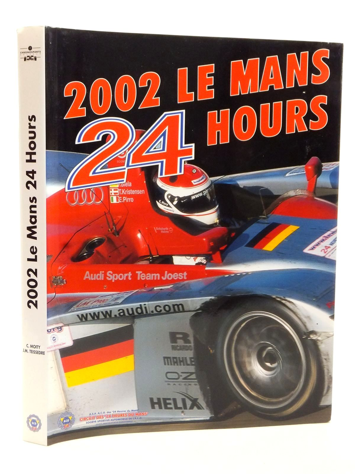 Photo of 2002 LE MANS 24 HOURS written by Teissedre, Jean-Marc Moity, Christian published by Chronosports (STOCK CODE: 2122997)  for sale by Stella & Rose's Books