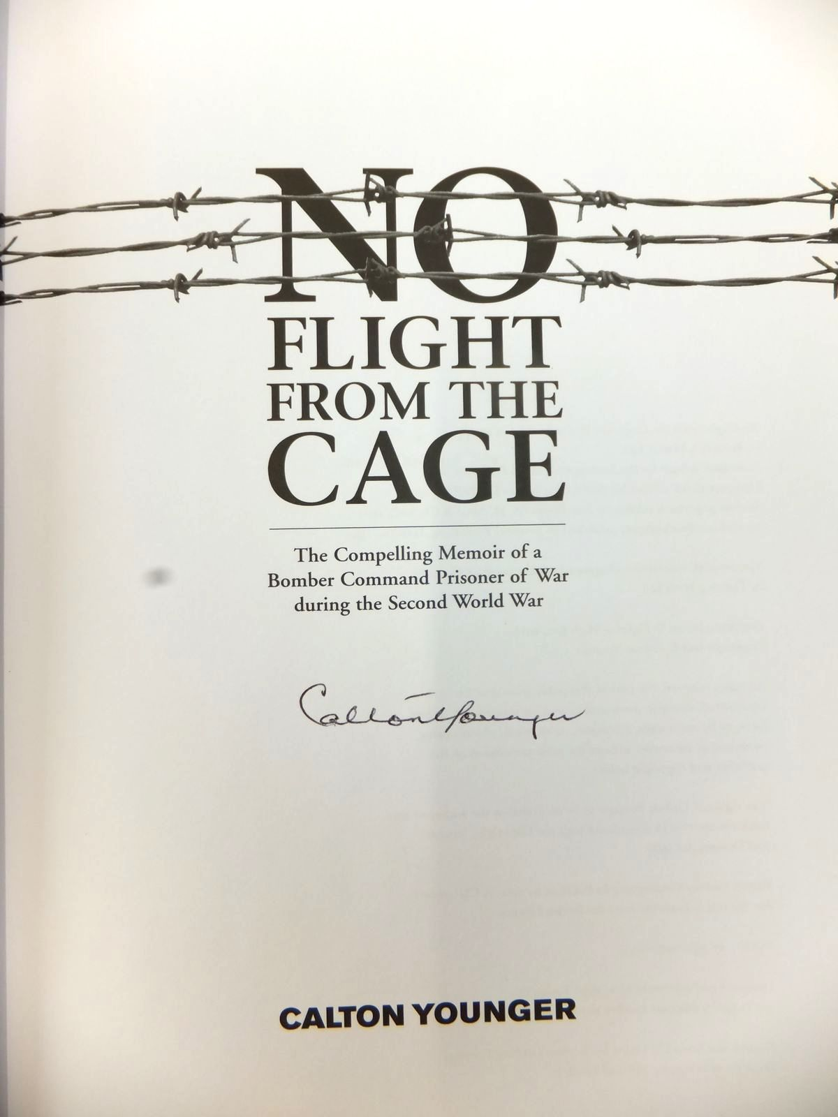 Photo of NO FLIGHT FROM THE CAGE written by Younger, Calton published by Fighting High Ltd (STOCK CODE: 2123224)  for sale by Stella & Rose's Books