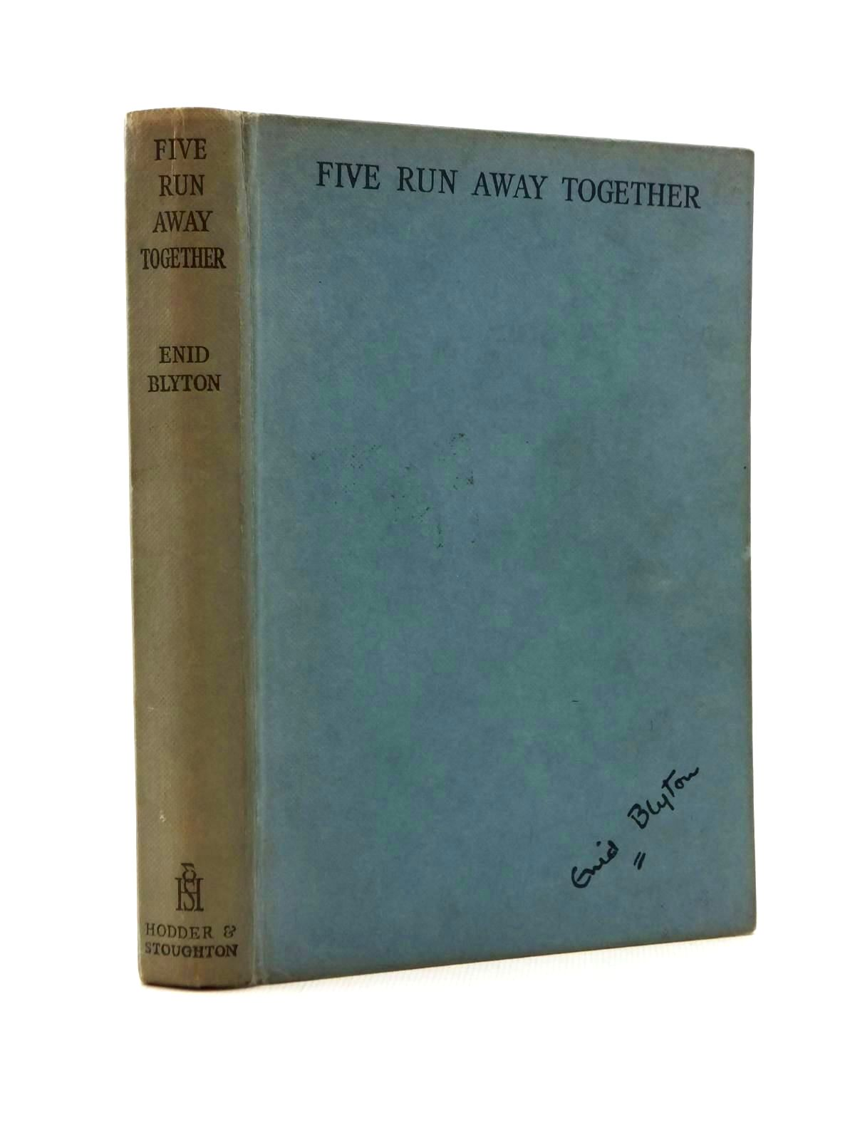 Photo of FIVE RUN AWAY TOGETHER written by Blyton, Enid illustrated by Soper, Eileen published by Hodder & Stoughton (STOCK CODE: 2123341)  for sale by Stella & Rose's Books