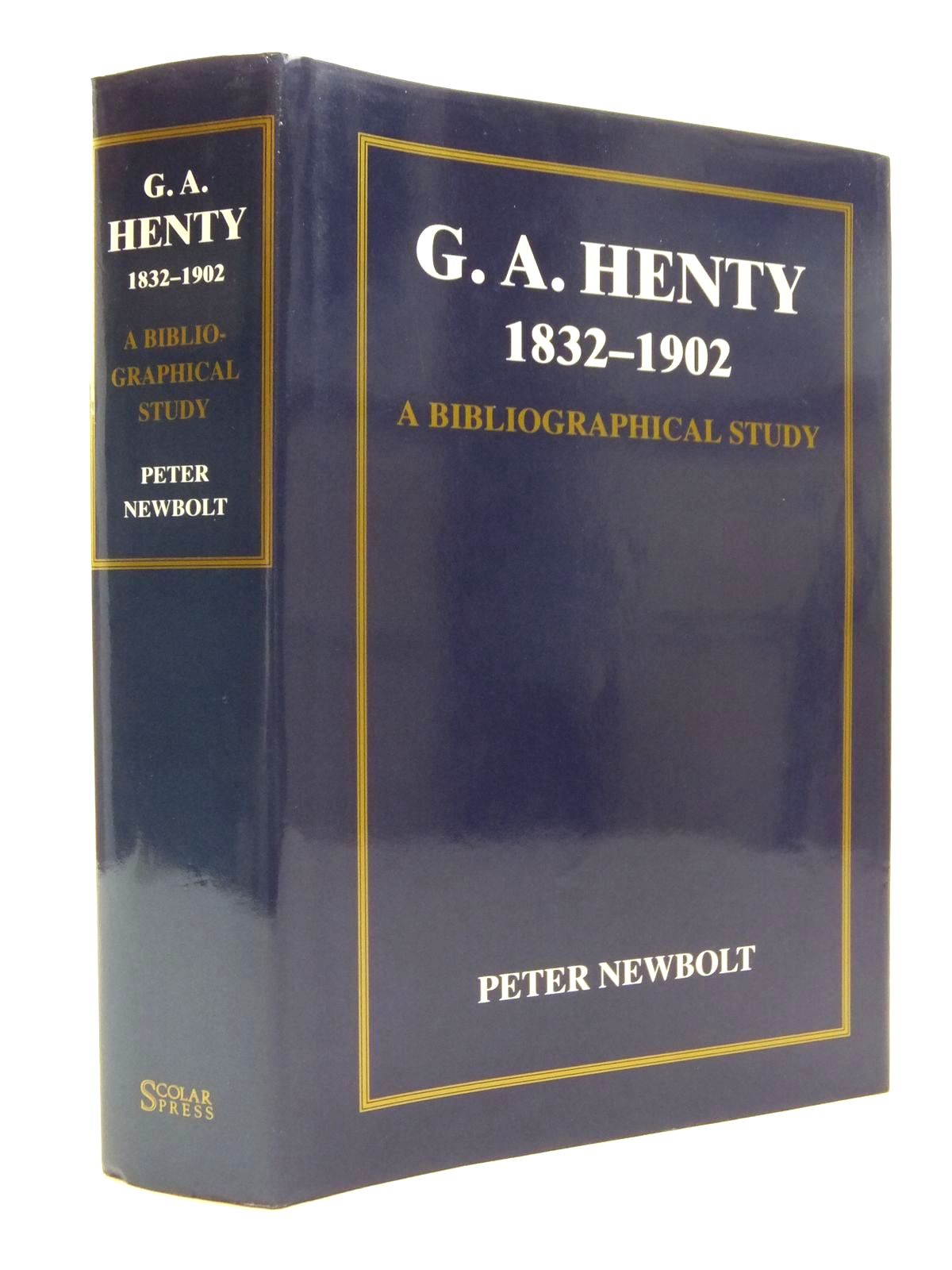 Photo of G.A. HENTY 1832-1902 written by Henty, G.A. Newbolt, Peter published by Scolar Press (STOCK CODE: 2123850)  for sale by Stella & Rose's Books
