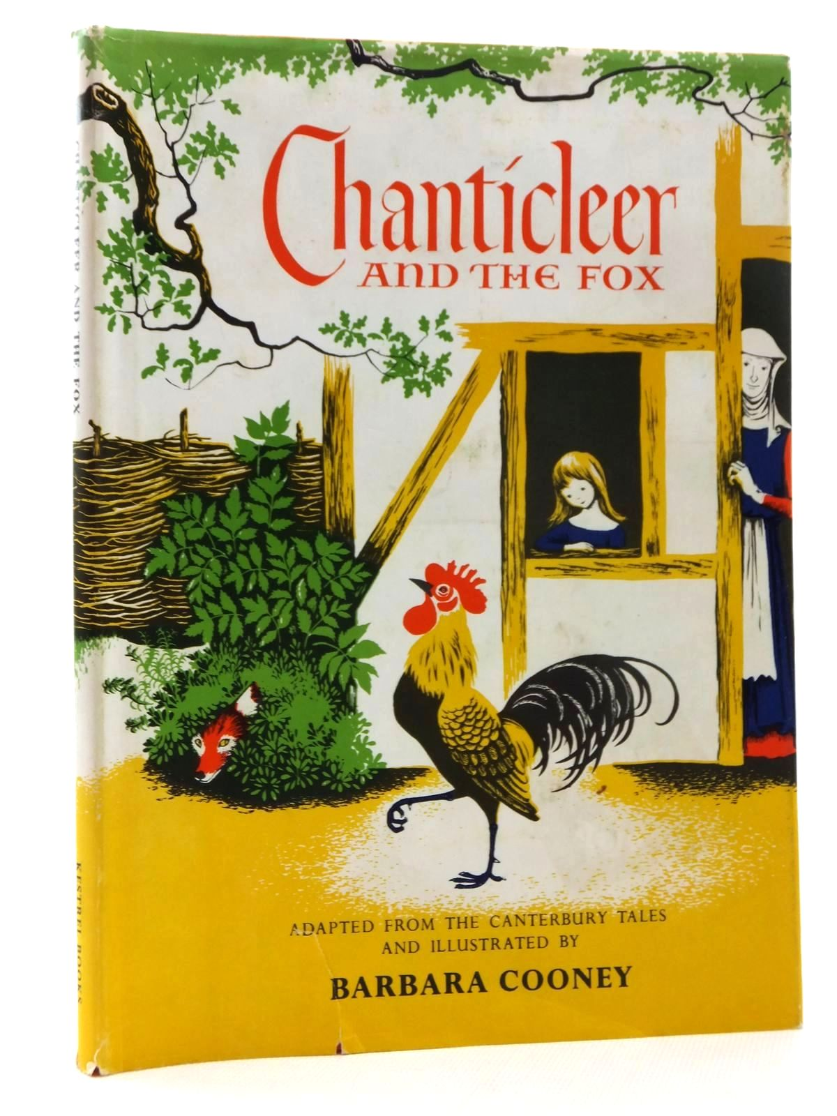 Photo of CHANTICLEER AND THE FOX written by Chaucer, Geoffrey Cooney, Barbara illustrated by Cooney, Barbara published by Kestrel Books (STOCK CODE: 2123884)  for sale by Stella & Rose's Books