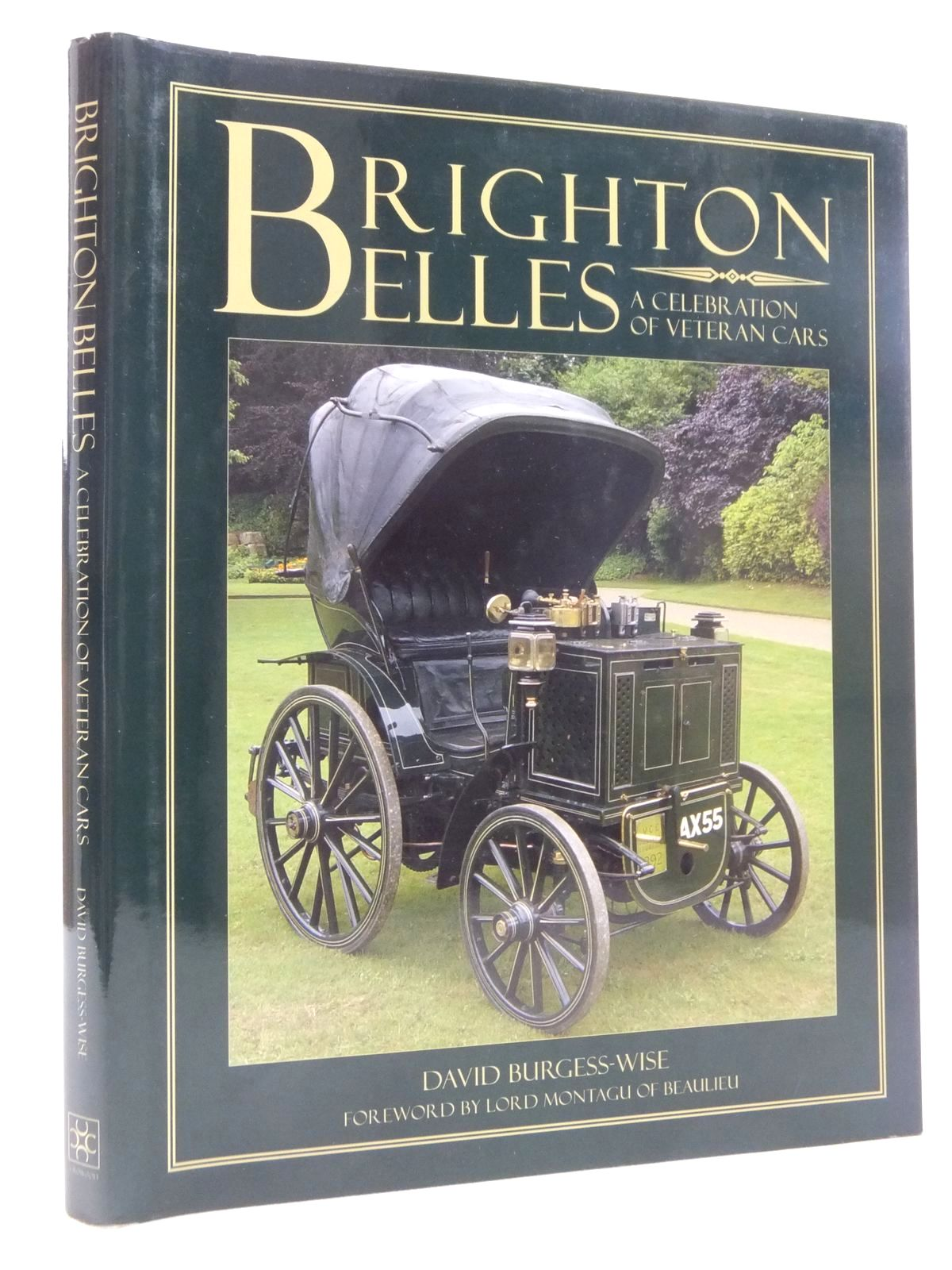 Photo of BRIGHTON BELLES A CELEBRATION OF VETERAN CARS written by Burgess-Wise, David published by The Crowood Press (STOCK CODE: 2123926)  for sale by Stella & Rose's Books
