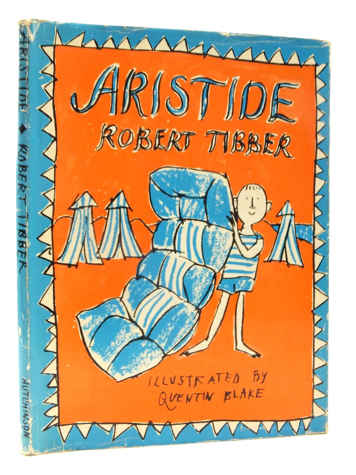 Photo of ARISTIDE written by Tibber, Robert illustrated by Blake, Quentin published by Hutchinson of London (STOCK CODE: 2123957)  for sale by Stella & Rose's Books