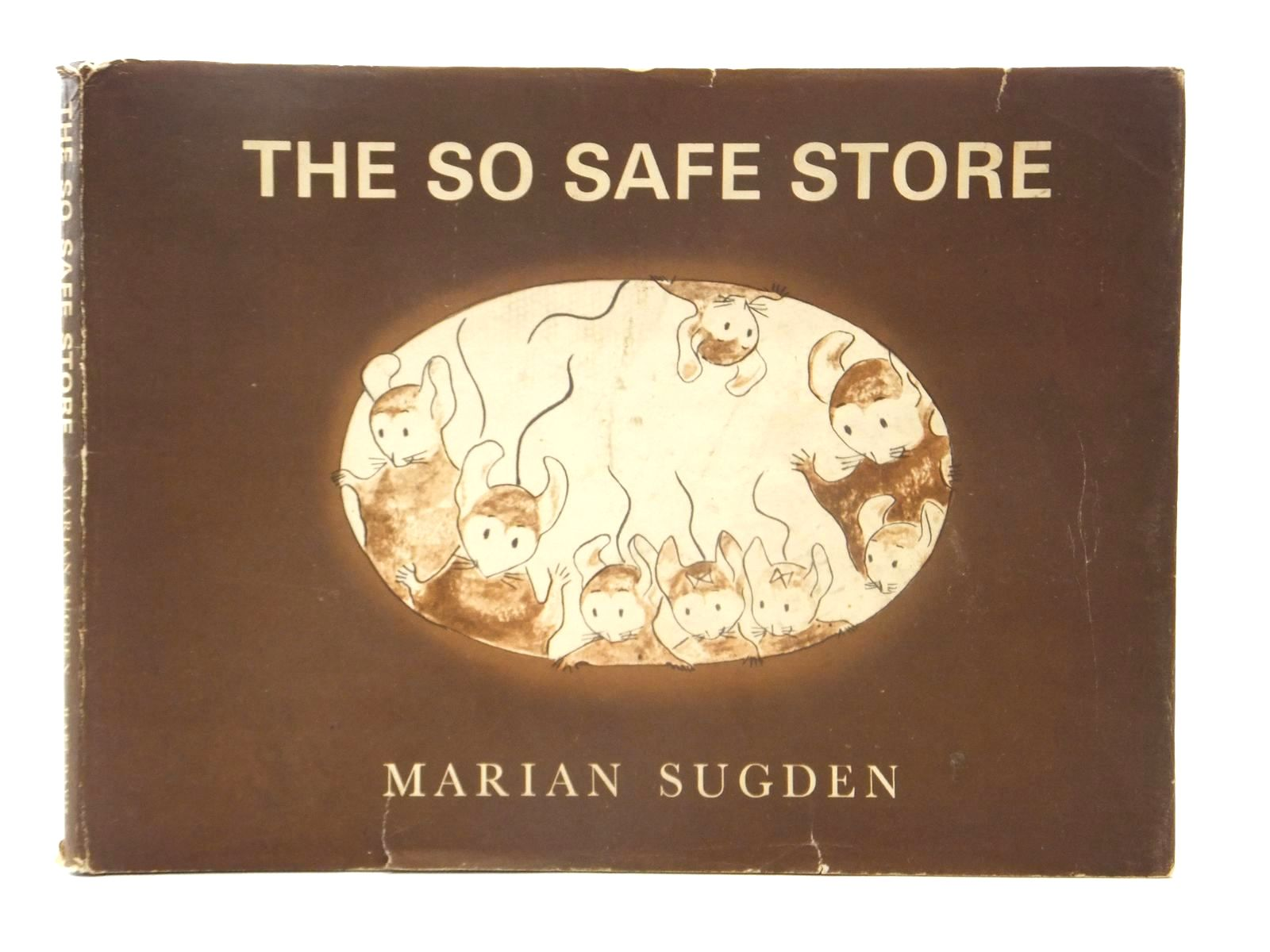 Photo of THE SO SAFE STORE written by Sugden, Marian illustrated by Sugden, Marian published by Rupert Hart-Davis (STOCK CODE: 2124009)  for sale by Stella & Rose's Books