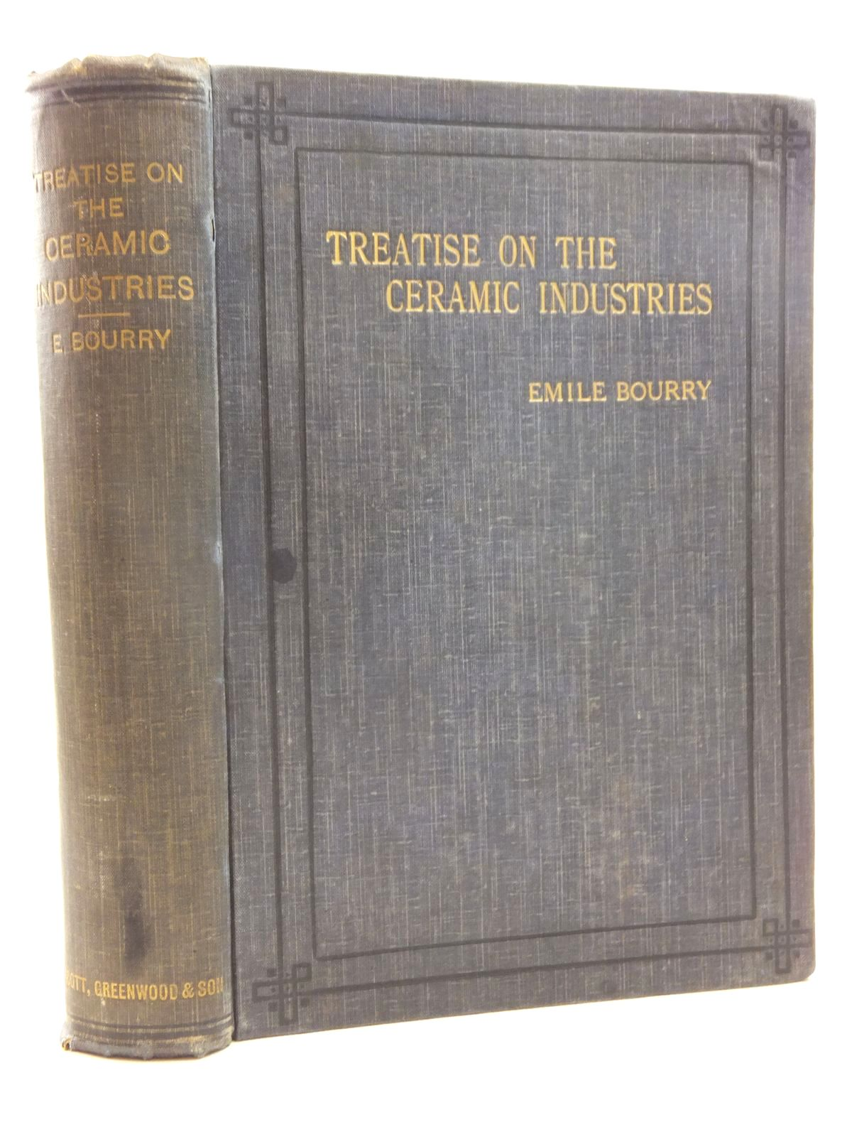Photo of TREATISE ON CERAMIC INDUSTRIES written by Bourry, Emile