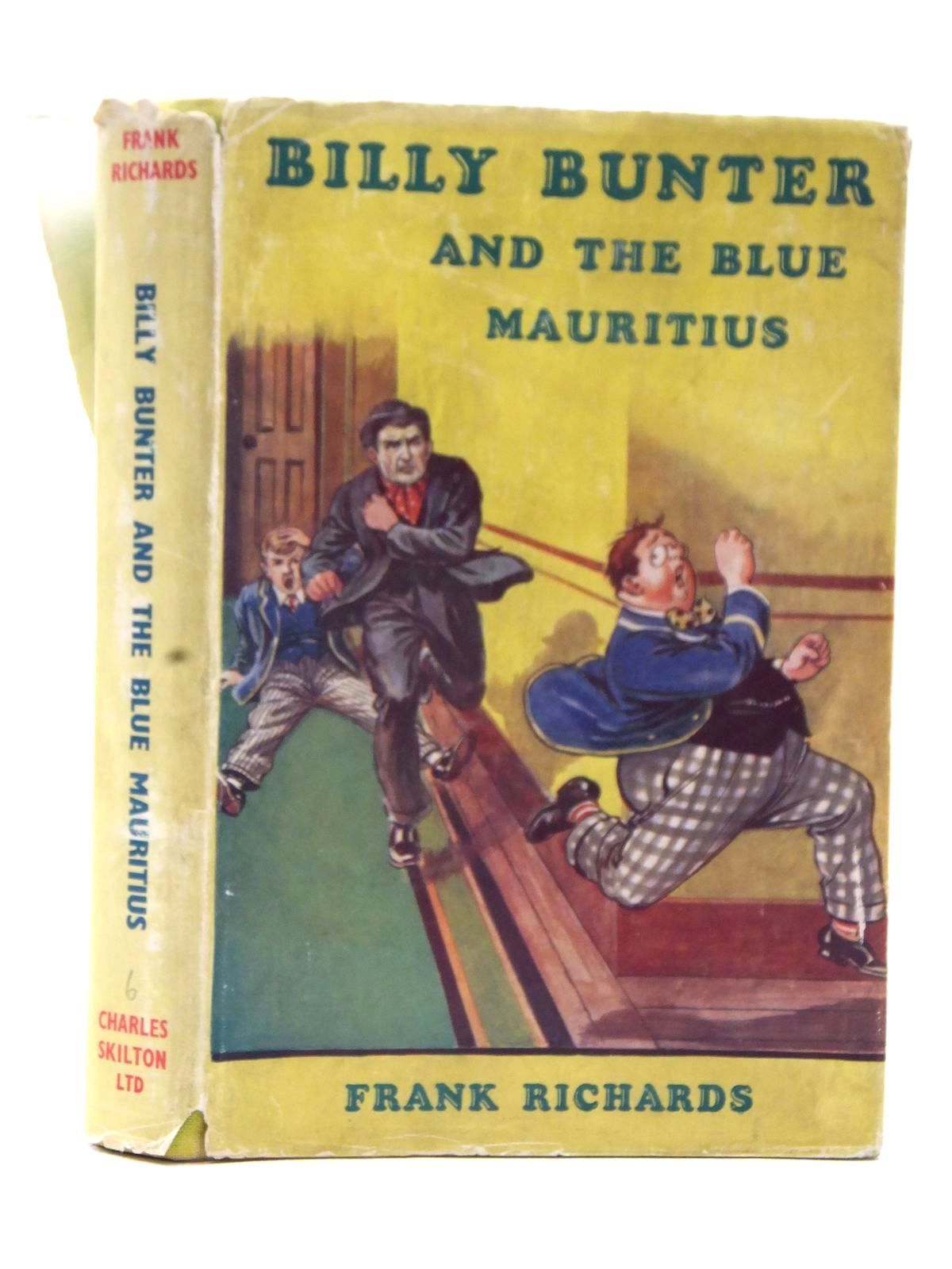 Photo of BILLY BUNTER AND THE BLUE MAURITIUS written by Richards, Frank illustrated by Macdonald, R.J. published by Charles Skilton Ltd. (STOCK CODE: 2124035)  for sale by Stella & Rose's Books