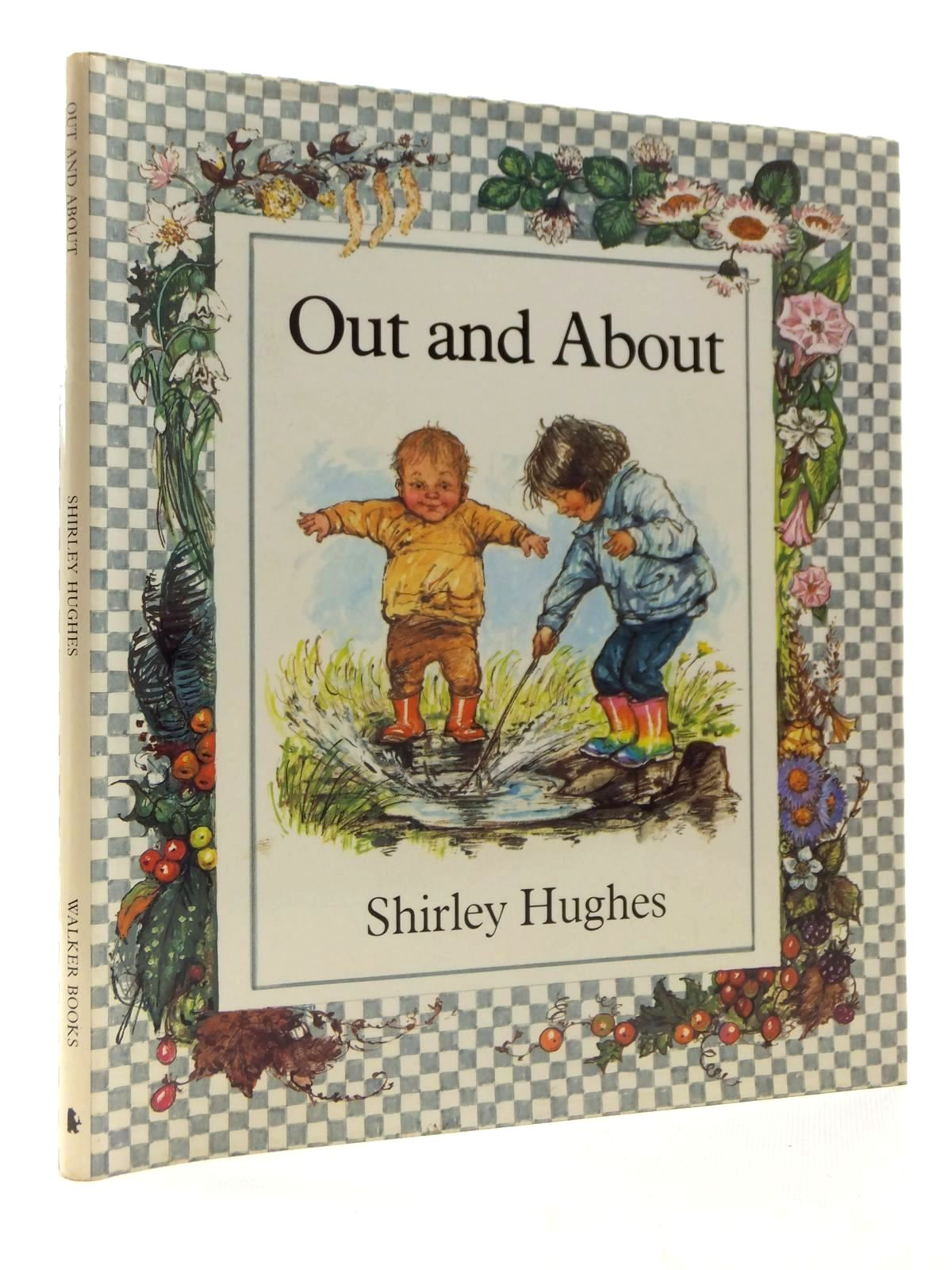 Photo of OUT AND ABOUT written by Hughes, Shirley illustrated by Hughes, Shirley published by Walker Books (STOCK CODE: 2124111)  for sale by Stella & Rose's Books