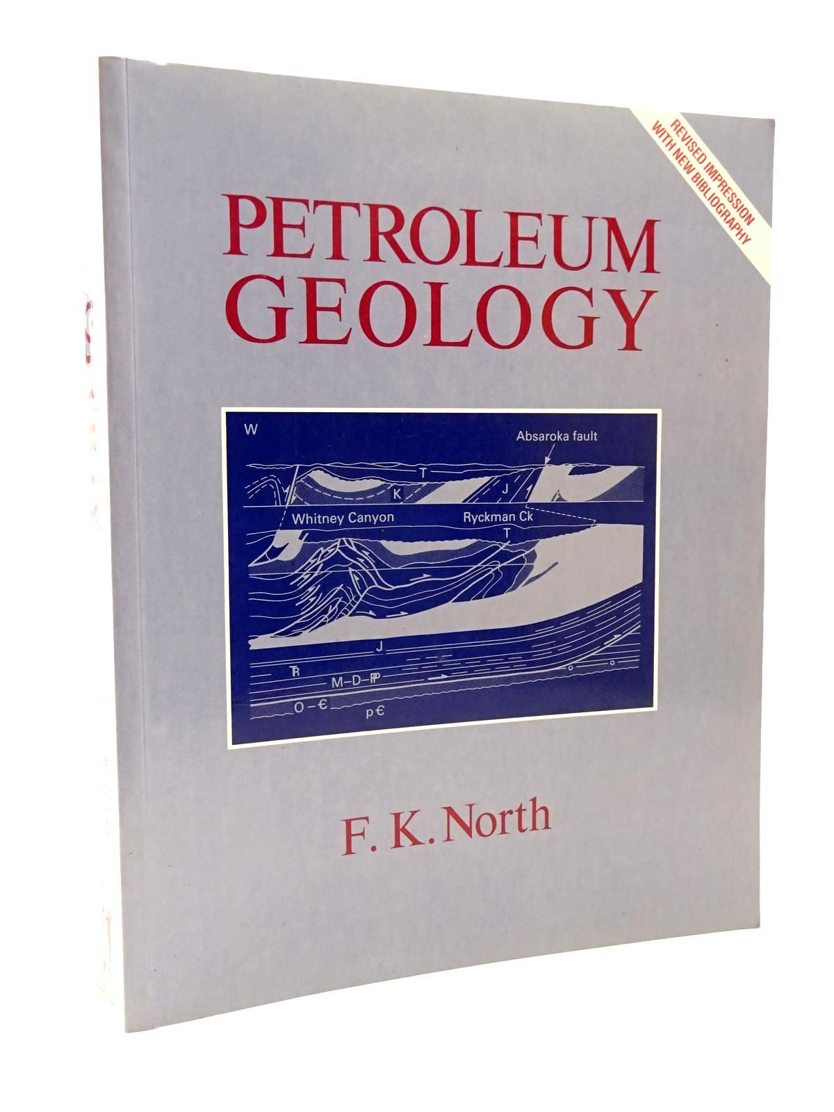 Photo of PETROLEUM GEOLOGY written by North, F.K. published by Unwin Hyman (STOCK CODE: 2124142)  for sale by Stella & Rose's Books