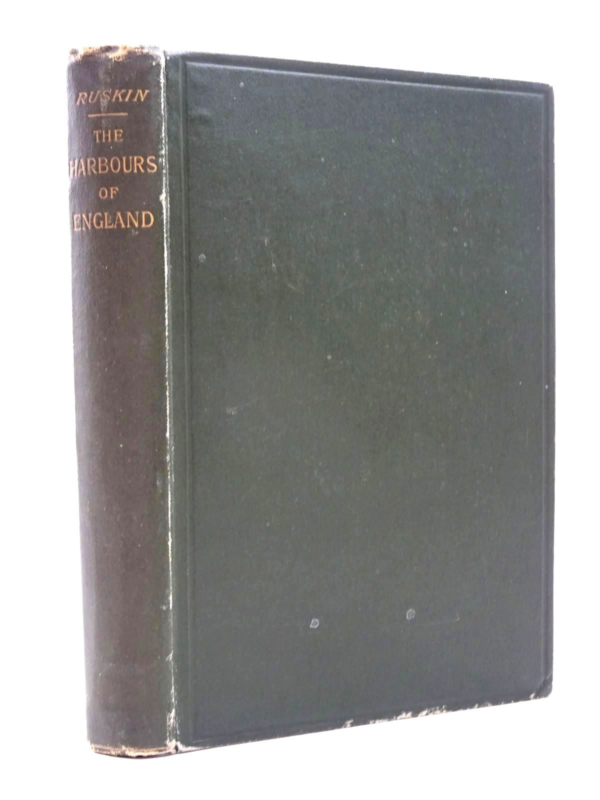 Photo of HARBOURS OF ENGLAND written by Ruskin, John illustrated by Turner, J.M.W. published by George Allen (STOCK CODE: 2124157)  for sale by Stella & Rose's Books