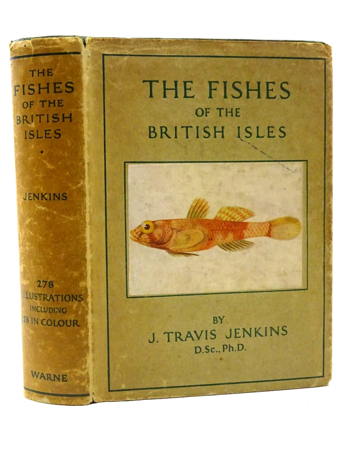Photo of THE FISHES OF THE BRITISH ISLES written by Jenkins, J. Travis published by Frederick Warne & Co Ltd. (STOCK CODE: 2124171)  for sale by Stella & Rose's Books
