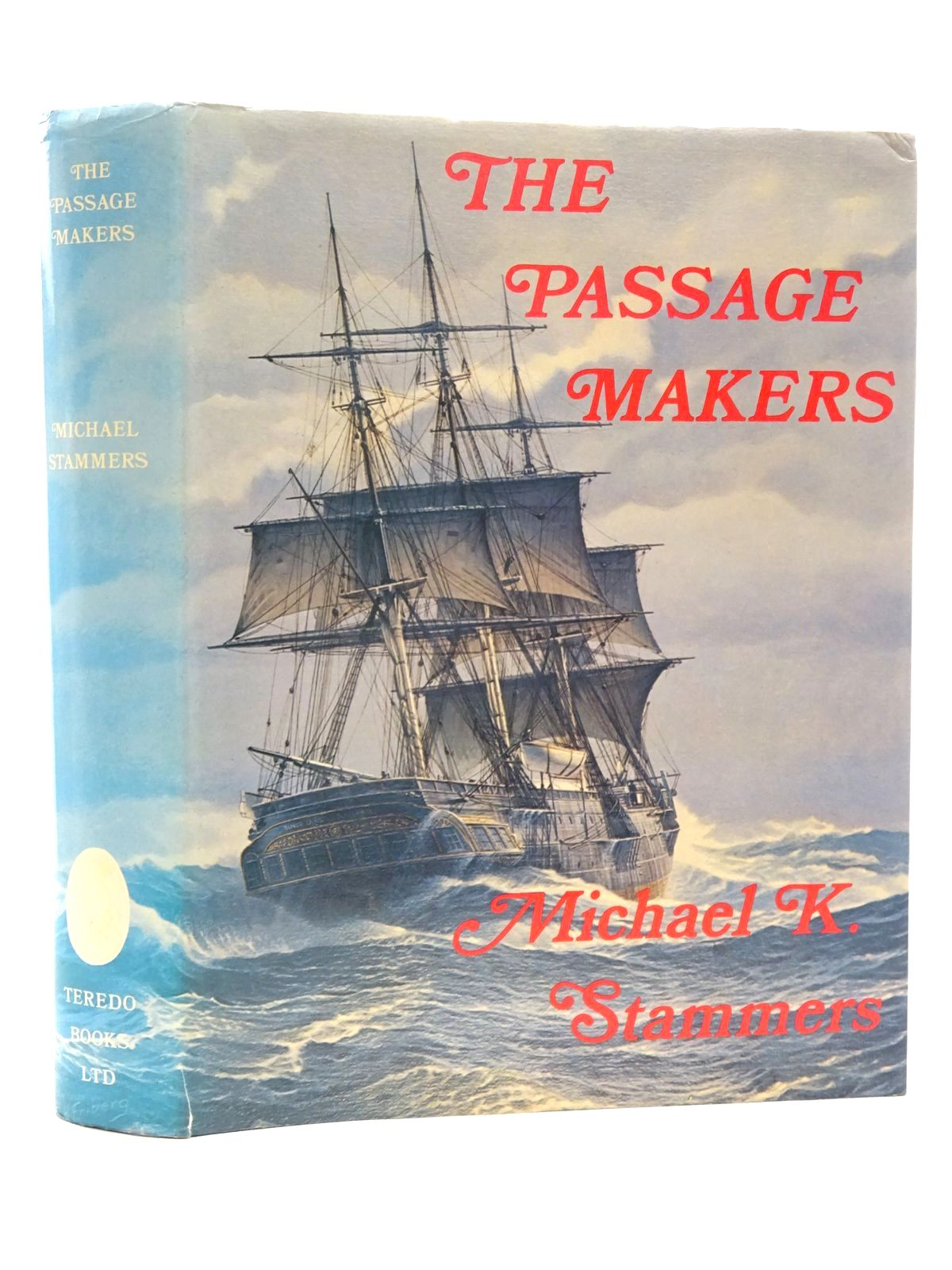 Photo of THE PASSAGE MAKERS written by Stammers, Michael K. published by Teredo Books (STOCK CODE: 2124214)  for sale by Stella & Rose's Books