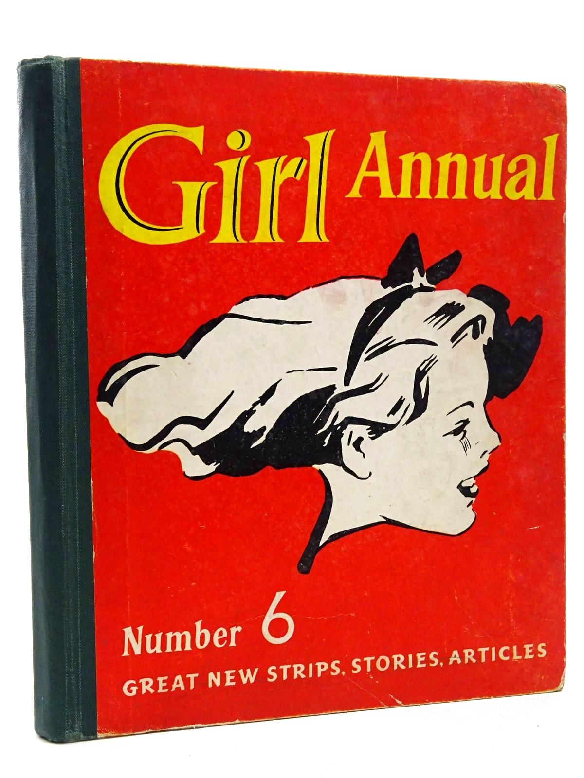 Photo of GIRL ANNUAL No. 6 written by Morris, Marcus published by Hulton Press Ltd. (STOCK CODE: 2124253)  for sale by Stella & Rose's Books