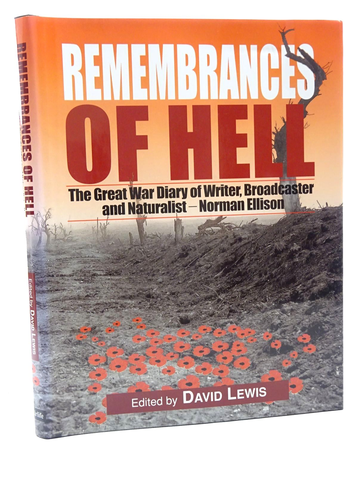 Photo of REMEMBRANCES OF HELL written by Lewis, David R.<br />Ellison, Norman F. published by Airlife (STOCK CODE: 2124497)  for sale by Stella & Rose's Books