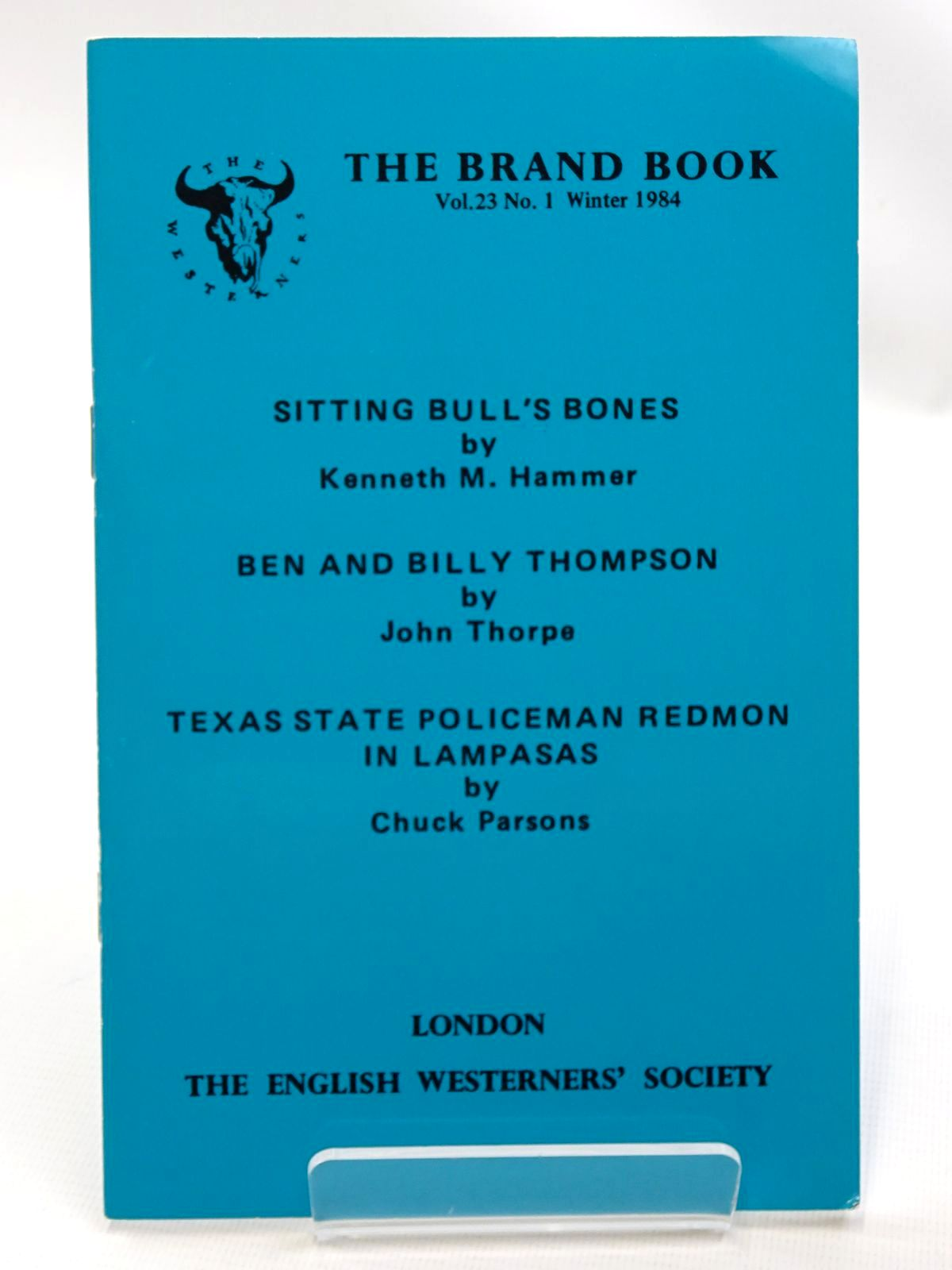 Photo of SITTING BULL'S BONES written by Hammer, Kenneth M.<br />Thorpe, John<br />Parsons, Chuck published by The English Westerners' Society (STOCK CODE: 2124535)  for sale by Stella & Rose's Books