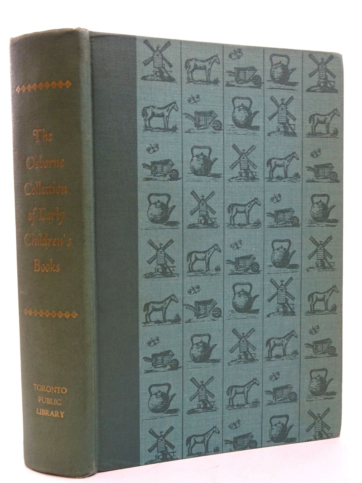 Photo of THE OSBORNE COLLECTION OF EARLY CHILDREN'S BOOKS 1566-1910 A CATALOGUE- Stock Number: 2124560