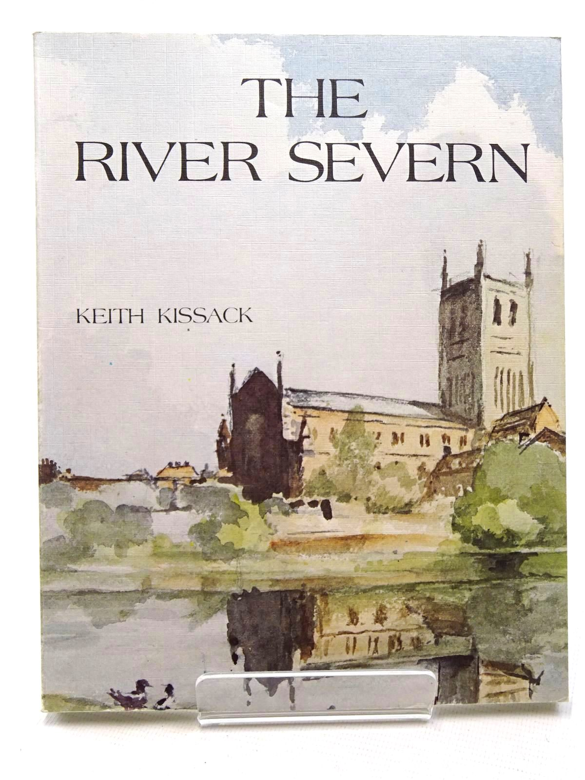Photo of THE RIVER SEVERN written by Kissack, Keith published by Terence Dalton Limited (STOCK CODE: 2124674)  for sale by Stella & Rose's Books