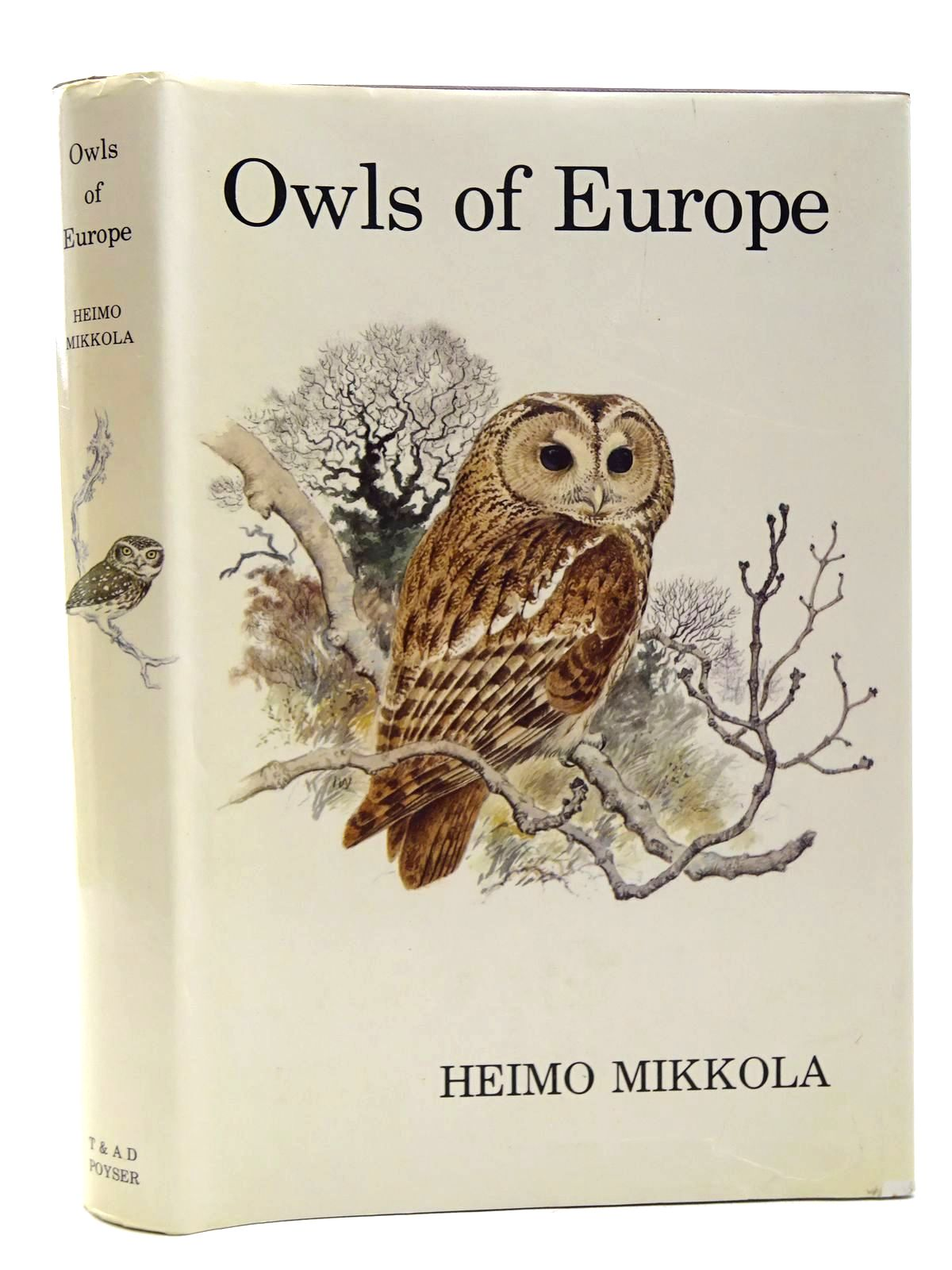 Photo of OWLS OF EUROPE written by Mikkola, Heimo illustrated by Willis, Ian published by T. & A.D. Poyser (STOCK CODE: 2124702)  for sale by Stella & Rose's Books