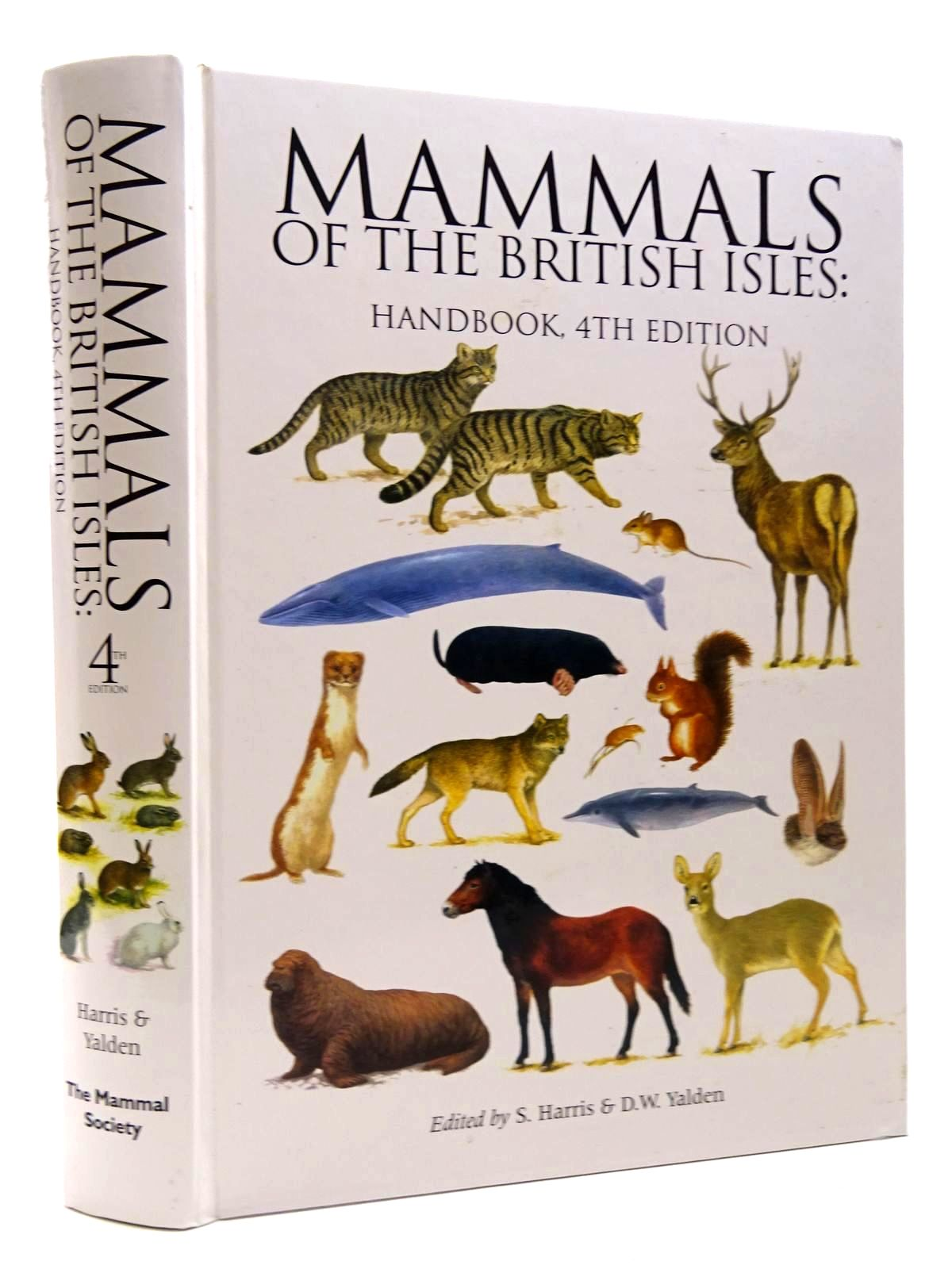 Photo of MAMMALS OF THE BRITISH ISLES: HANDBOOK 4TH EDITION written by Harris, Stephen<br />Yalden, D.W. published by The Mammal Society (STOCK CODE: 2124713)  for sale by Stella & Rose's Books