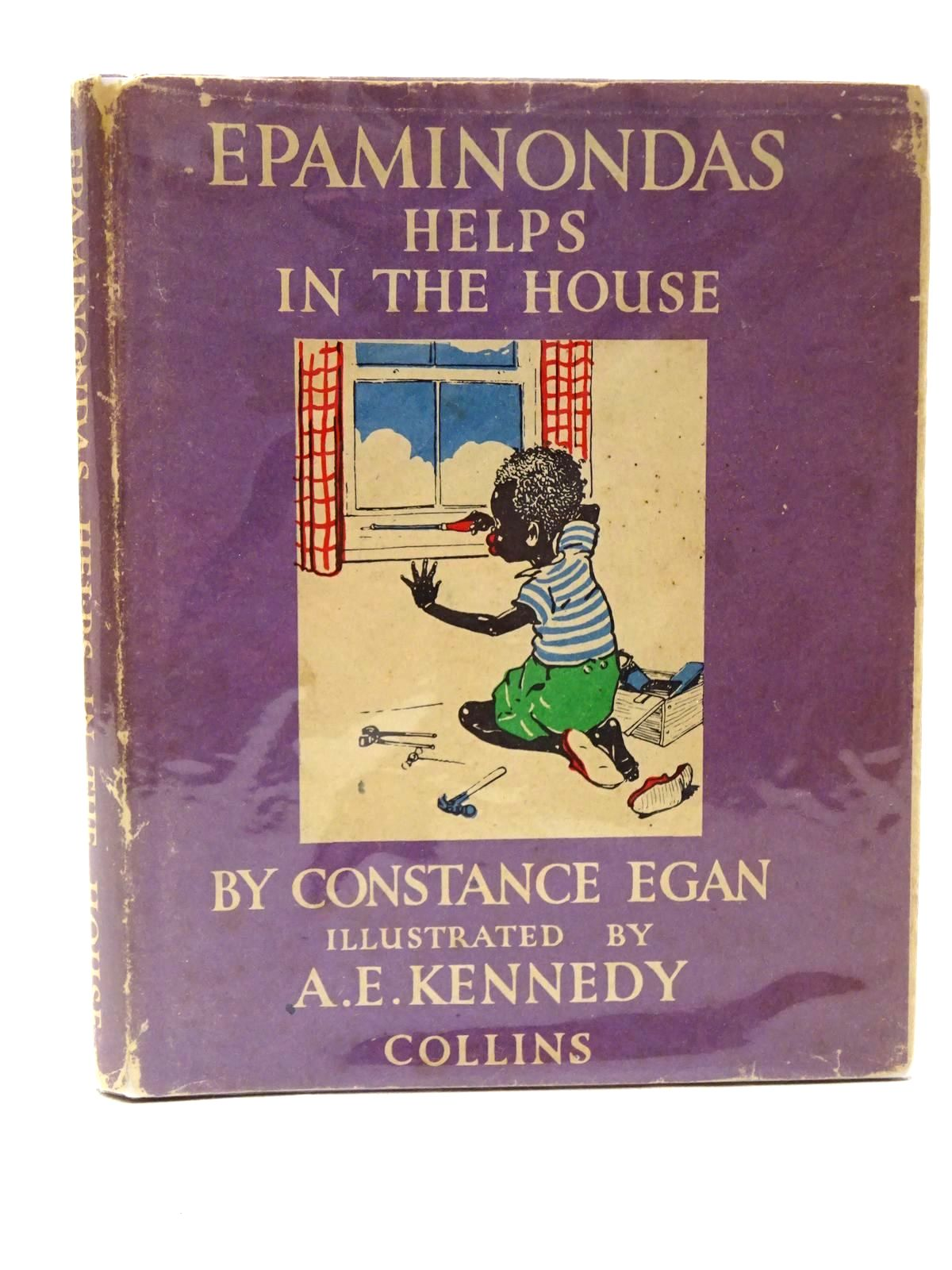 Photo of EPAMINONDAS HELPS IN THE HOUSE written by Egan, Constance illustrated by Kennedy, A.E. published by Collins (STOCK CODE: 2124735)  for sale by Stella & Rose's Books