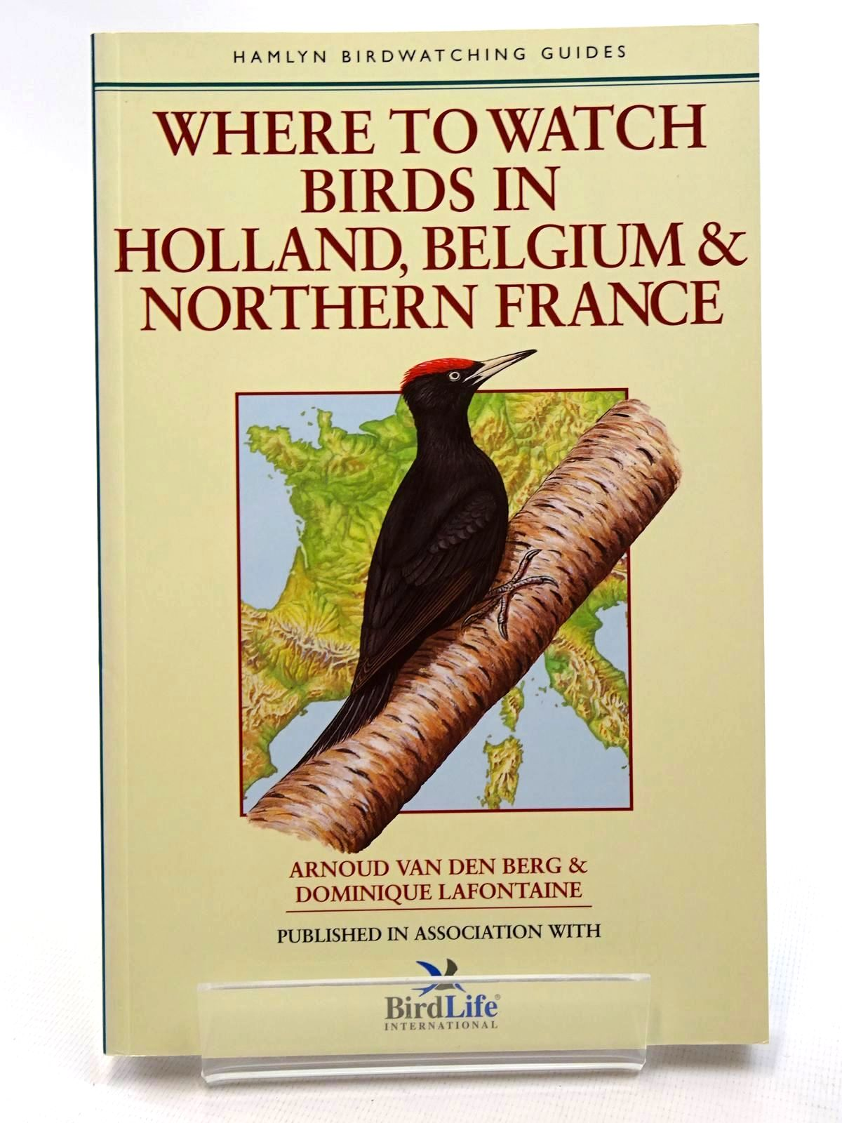 Photo of WHERE TO WATCH BIRDS IN HOLLAND, BELGIUM & NORTHERN FRANCE written by Van Den Berg, Arnoud Lafontaine, Dominique published by Hamlyn (STOCK CODE: 2124767)  for sale by Stella & Rose's Books