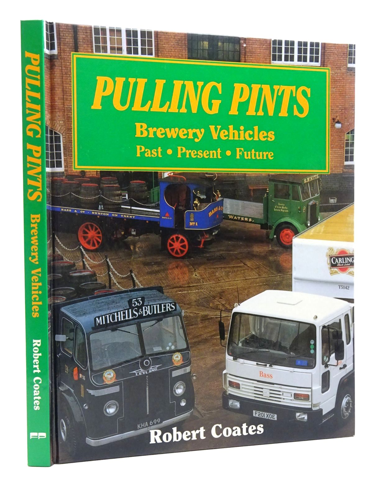 Photo of PULLING PINTS BREWERY VEHICLES PAST PRESENT FUTURE written by Coates, Robert published by The Fitzjames Press (STOCK CODE: 2124778)  for sale by Stella & Rose's Books