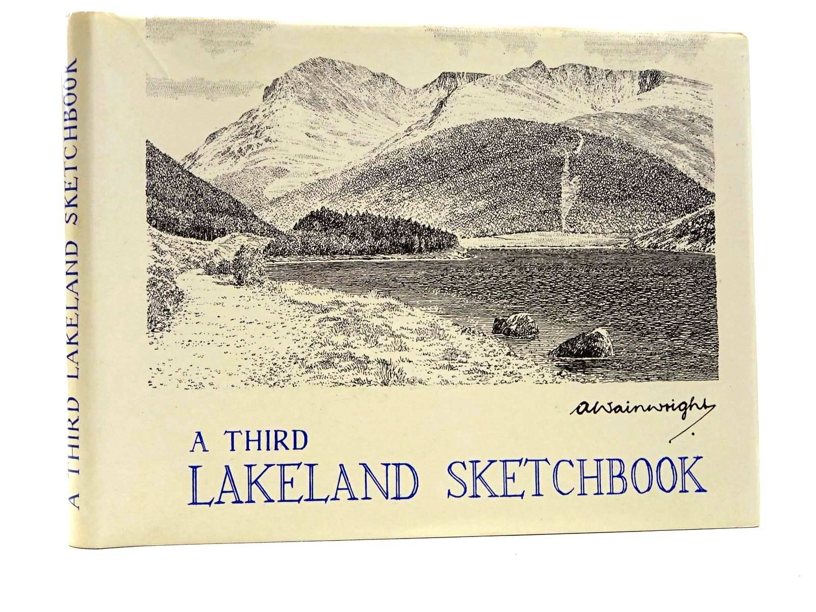 Photo of A THIRD LAKELAND SKETCHBOOK written by Wainwright, Alfred illustrated by Wainwright, Alfred published by Westmorland Gazette (STOCK CODE: 2124786)  for sale by Stella & Rose's Books