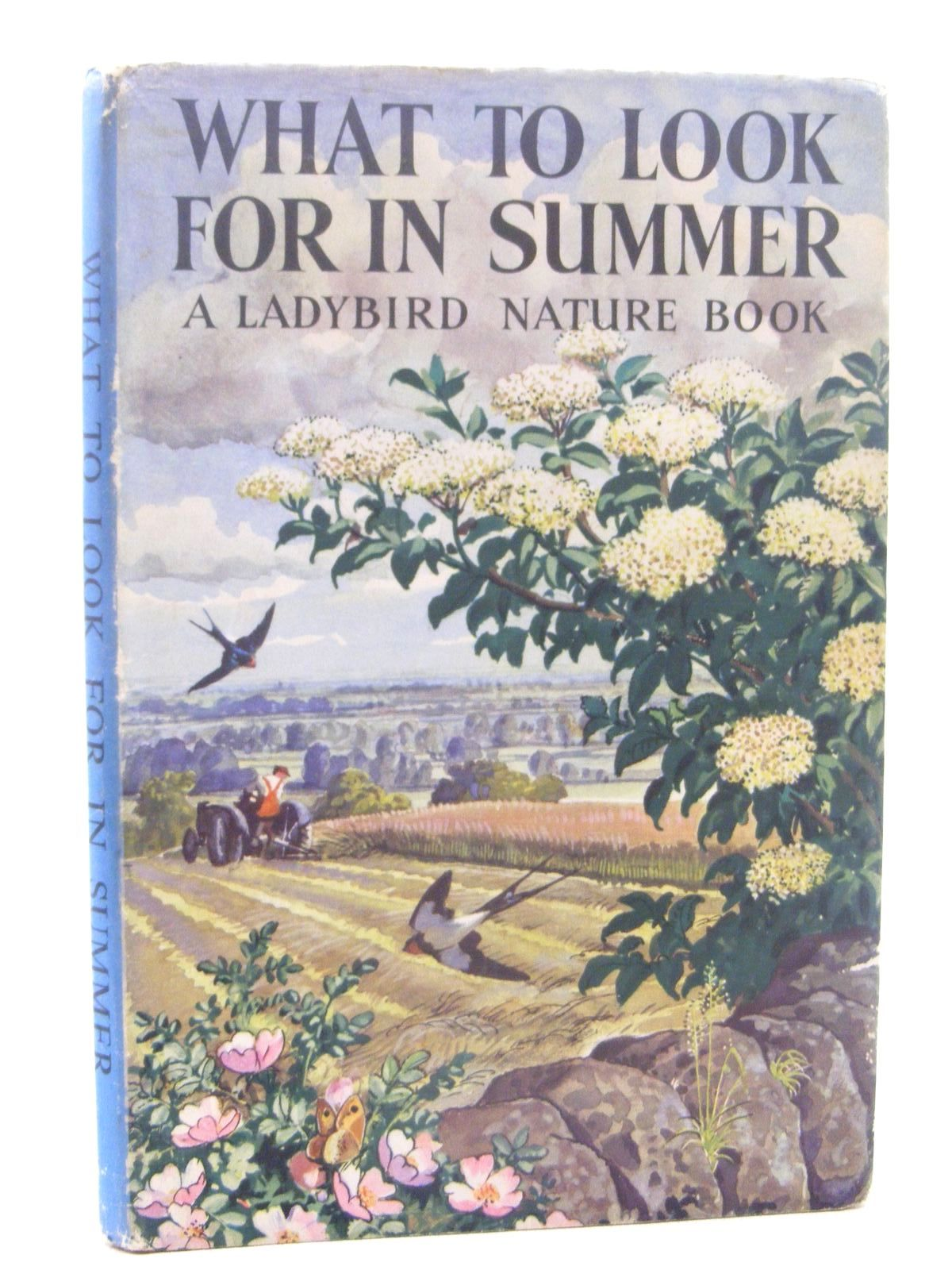 Photo of WHAT TO LOOK FOR IN SUMMER written by Watson, E.L. Grant illustrated by Tunnicliffe, C.F. published by Wills & Hepworth Ltd. (STOCK CODE: 2124839)  for sale by Stella & Rose's Books