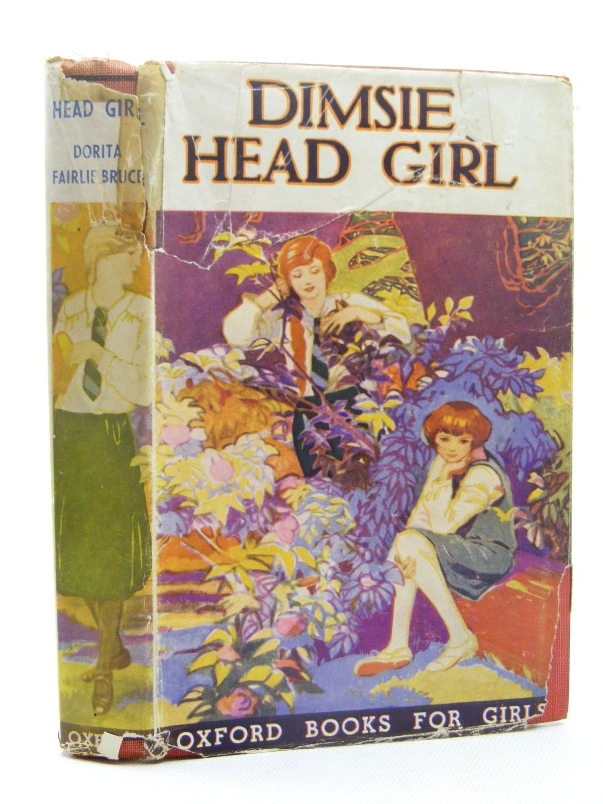 Photo of DIMSIE HEAD GIRL written by Bruce, Dorita Fairlie published by Geoffrey Cumberlege, Oxford University Press (STOCK CODE: 2124847)  for sale by Stella & Rose's Books