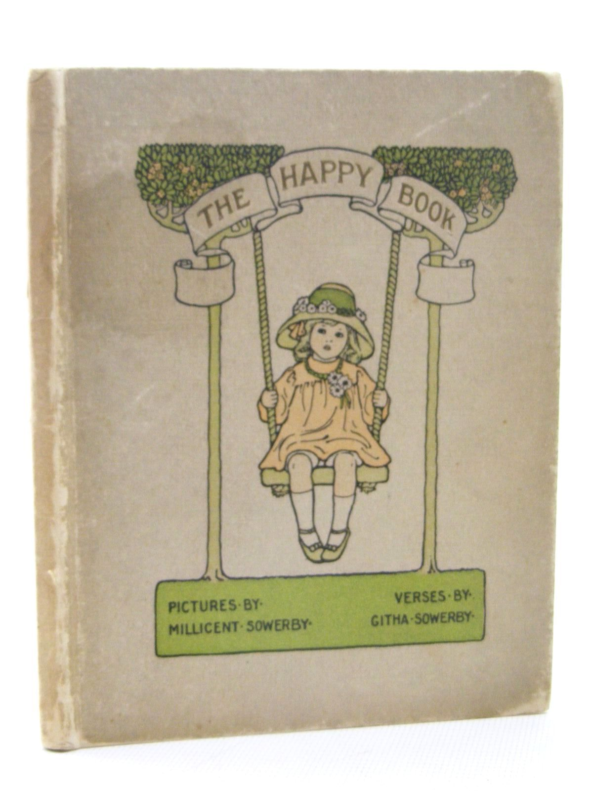 Photo of THE HAPPY BOOK written by Sowerby, Githa illustrated by Sowerby, Millicent published by Hodder & Stoughton, Henry Frowde (STOCK CODE: 2124873)  for sale by Stella & Rose's Books